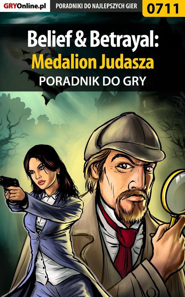 Belief  Betrayal: Medalion Judasza - poradnik do gry - Ebook (Książka PDF) do pobrania w formacie PDF