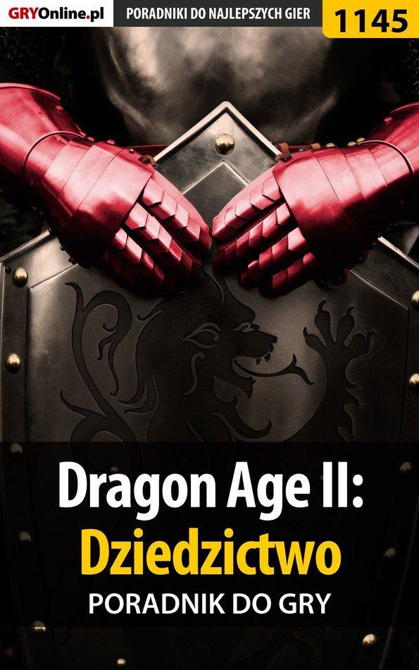 Dragon Age II: Dziedzictwo - poradnik do gry - Ebook (Książka PDF) do pobrania w formacie PDF