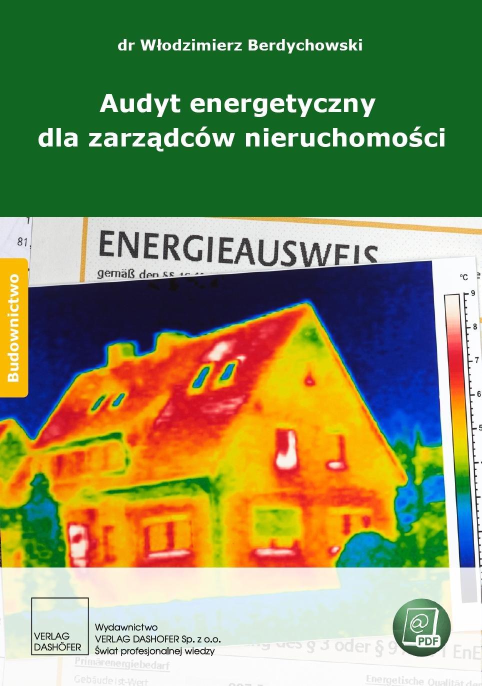 Audyt energetyczny dla zarządców nieruchomości - Ebook (Książka PDF) do pobrania w formacie PDF