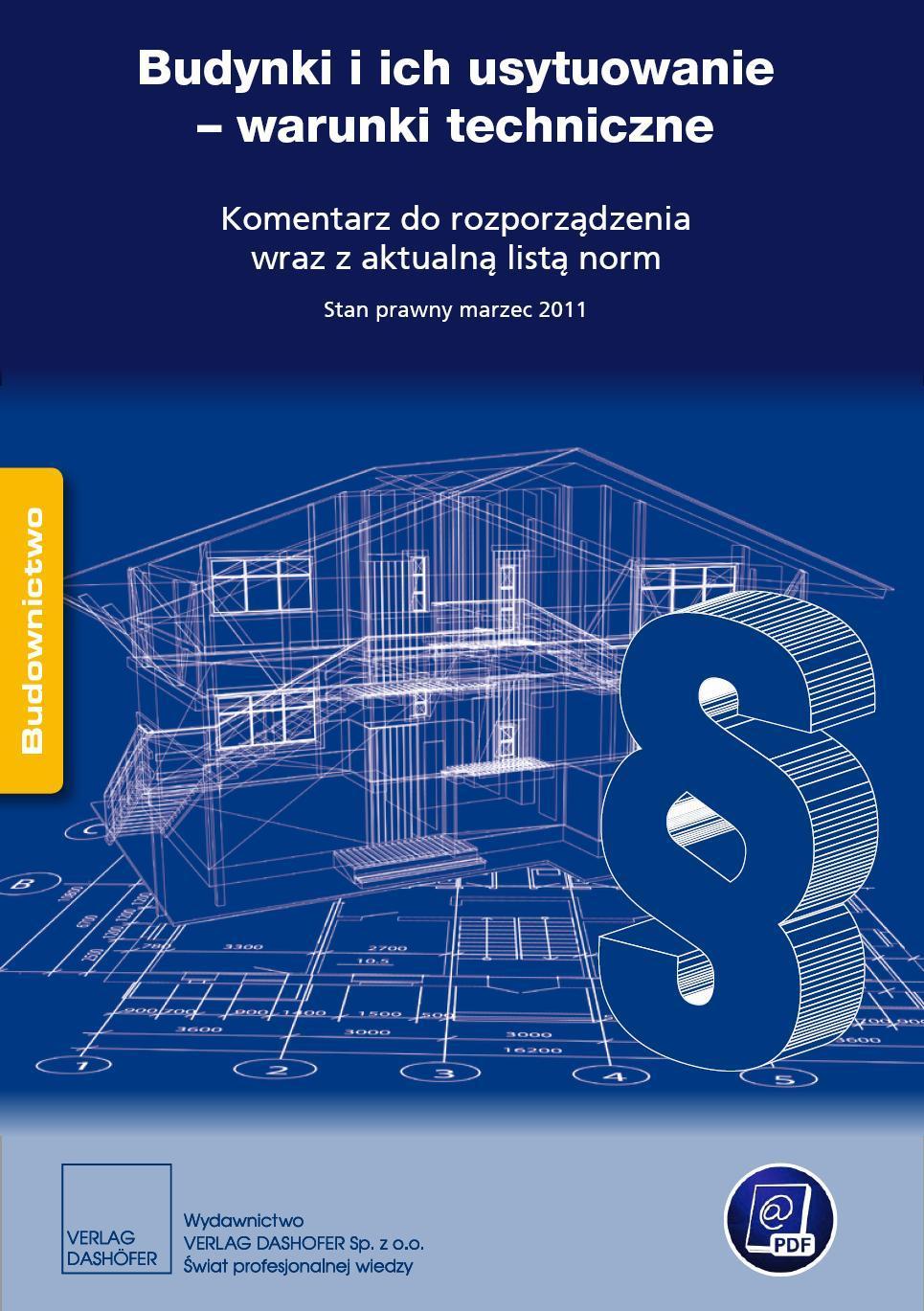 Budynki i ich usytuowanie - warunki techniczne Komentarz do rozporządzenia wraz z aktualną listą norm. - Ebook (Książka PDF) do pobrania w formacie PDF