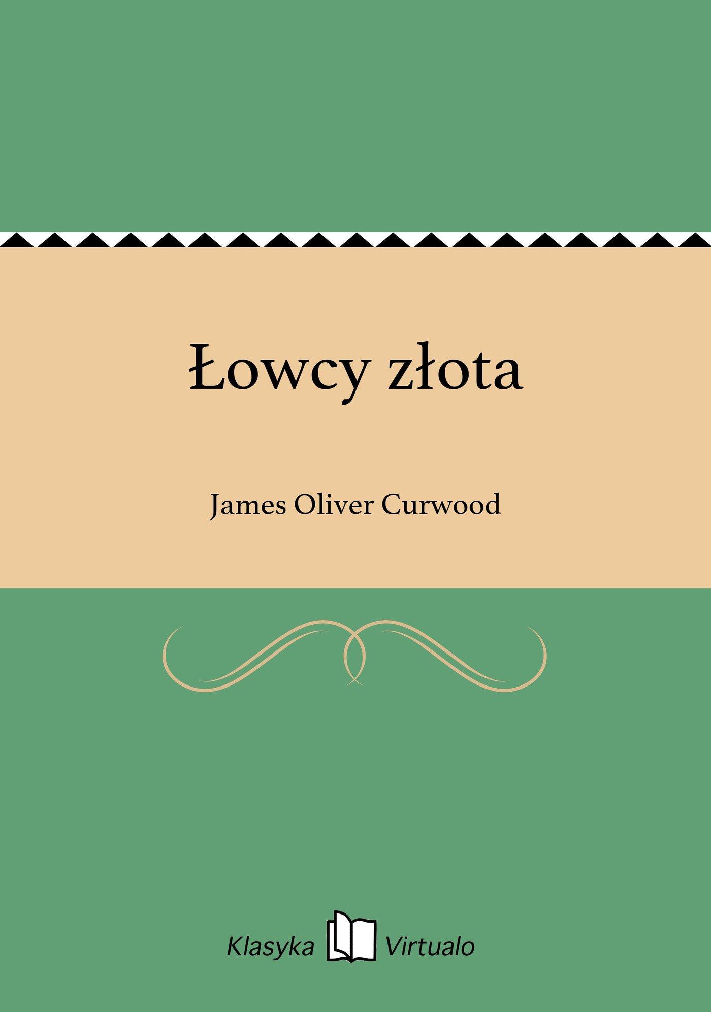 Łowcy złota - Ebook (Książka EPUB) do pobrania w formacie EPUB