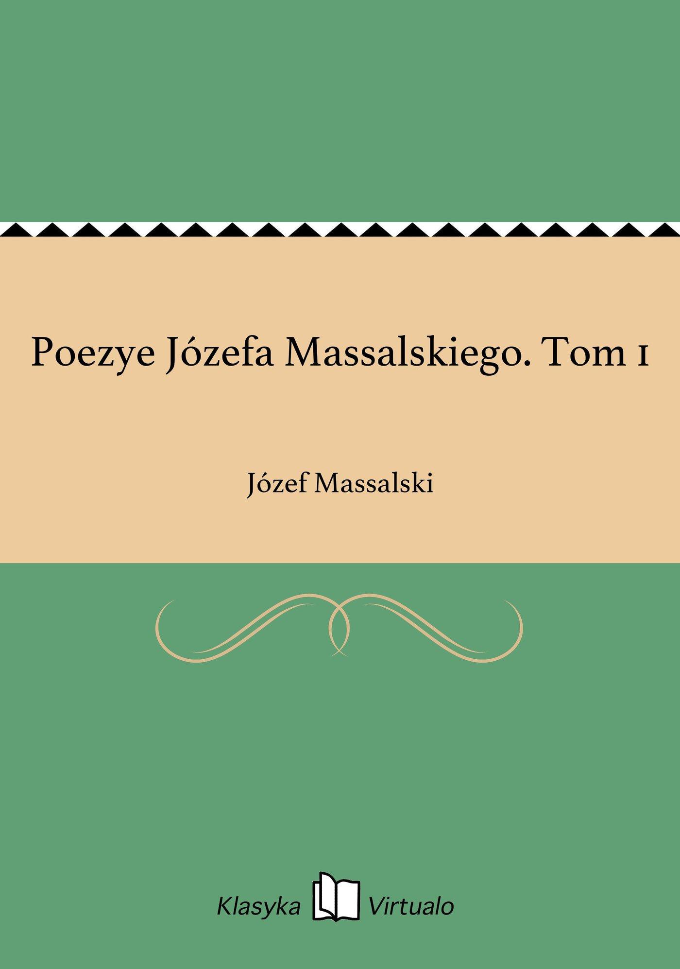 Poezye Józefa Massalskiego. Tom 1 - Ebook (Książka EPUB) do pobrania w formacie EPUB