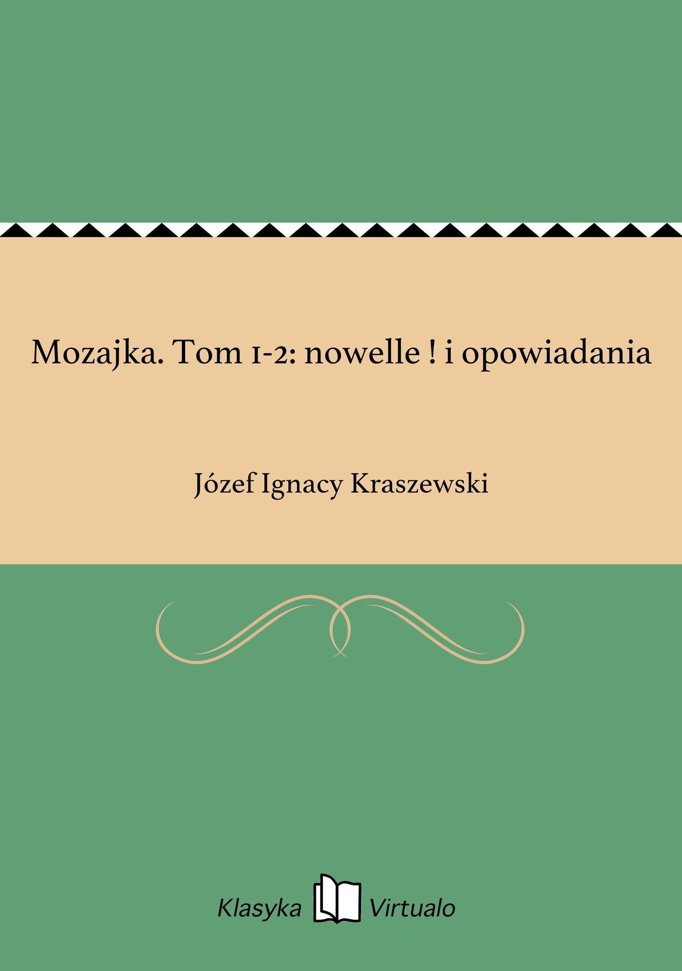 Mozajka. Tom 1-2: nowelle ! i opowiadania - Ebook (Książka EPUB) do pobrania w formacie EPUB