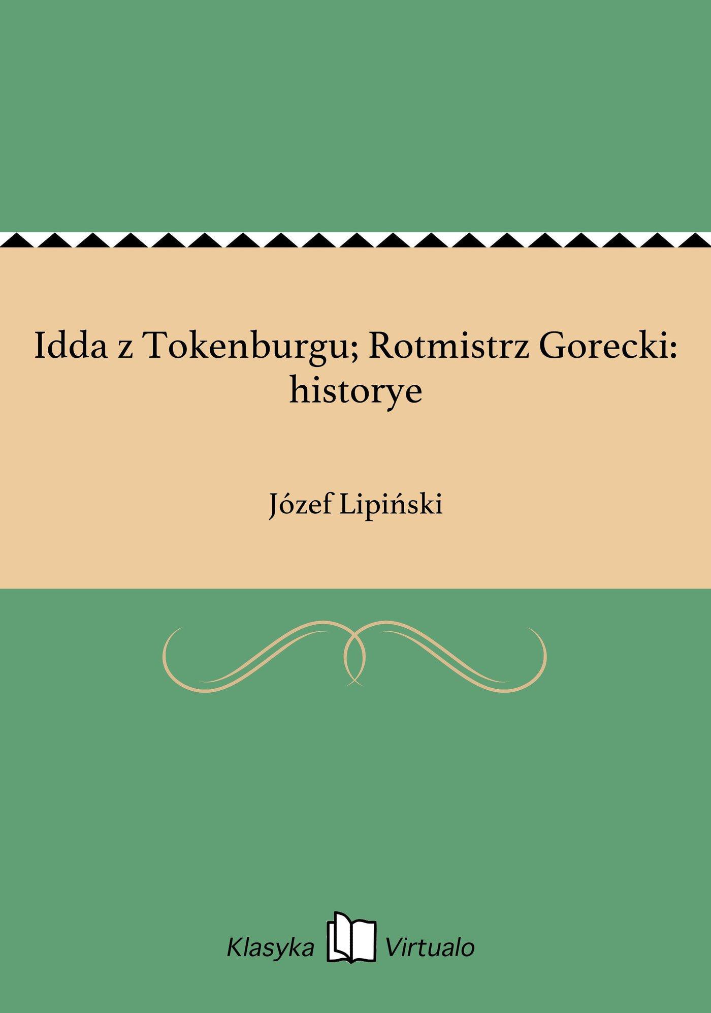 Idda z Tokenburgu; Rotmistrz Gorecki: historye - Ebook (Książka EPUB) do pobrania w formacie EPUB