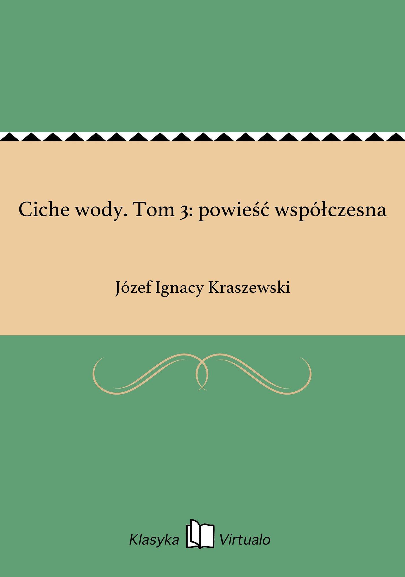 Ciche wody. Tom 3: powieść współczesna - Ebook (Książka EPUB) do pobrania w formacie EPUB