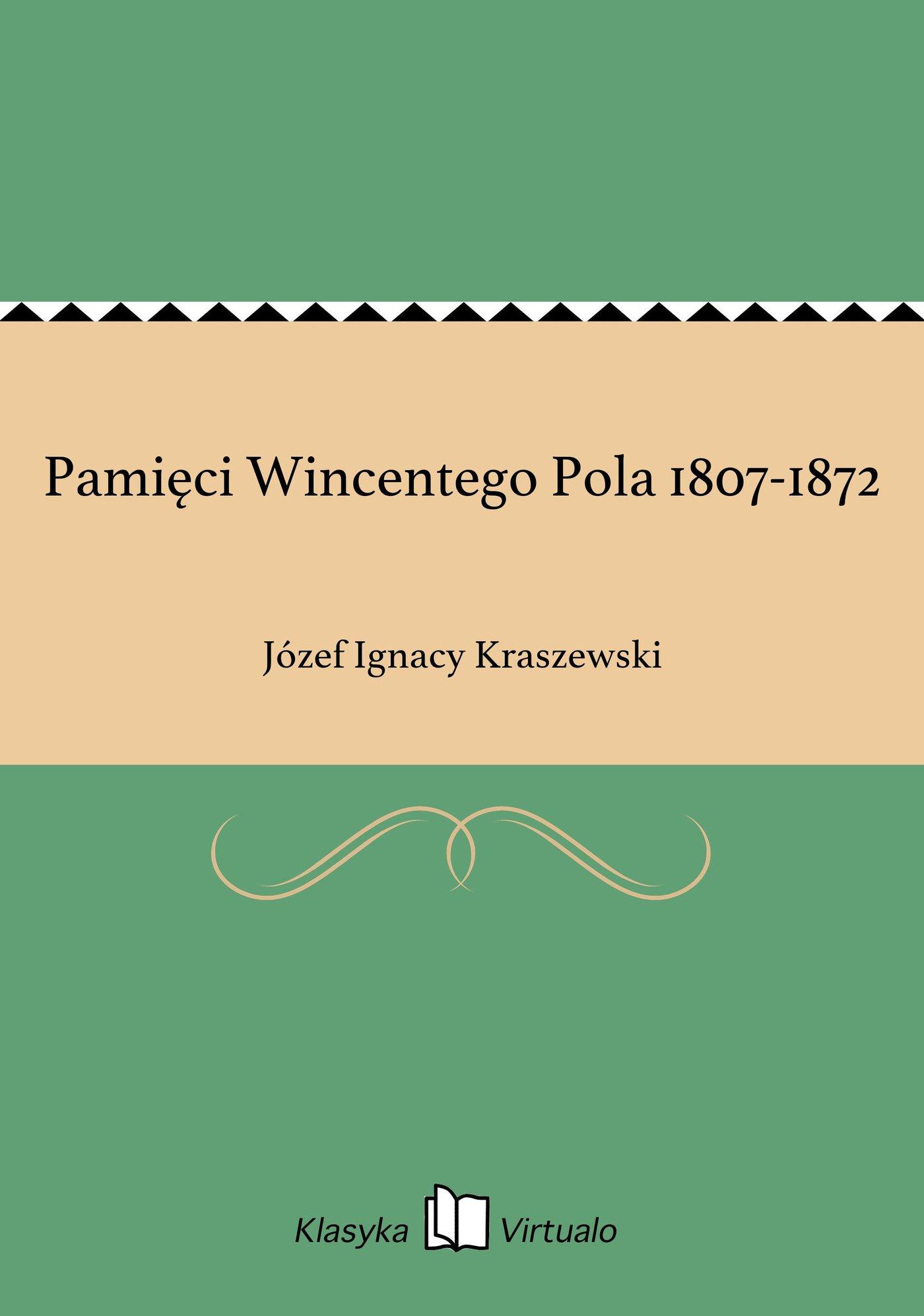 Pamięci Wincentego Pola 1807-1872 - Ebook (Książka EPUB) do pobrania w formacie EPUB