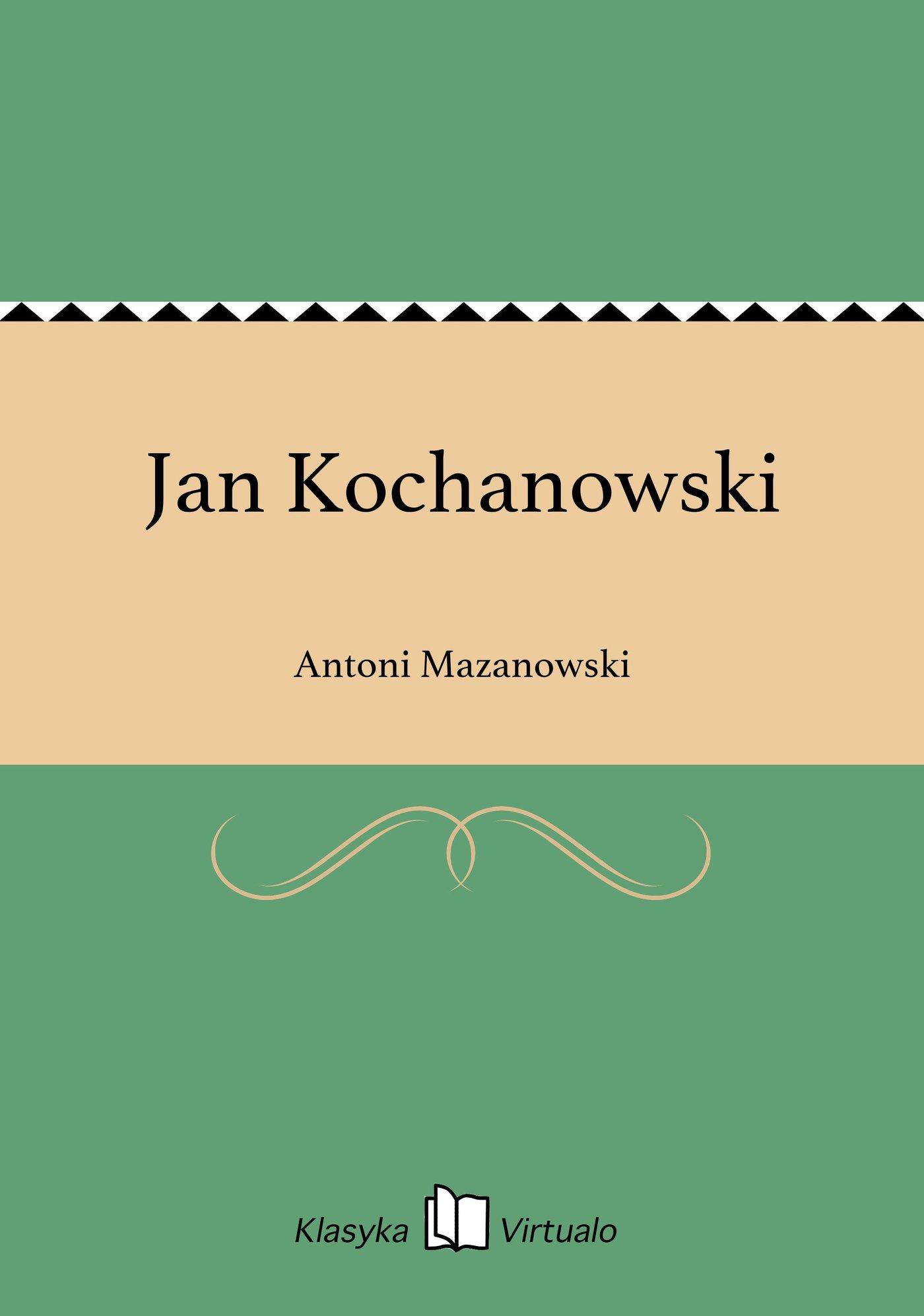Jan Kochanowski - Ebook (Książka EPUB) do pobrania w formacie EPUB