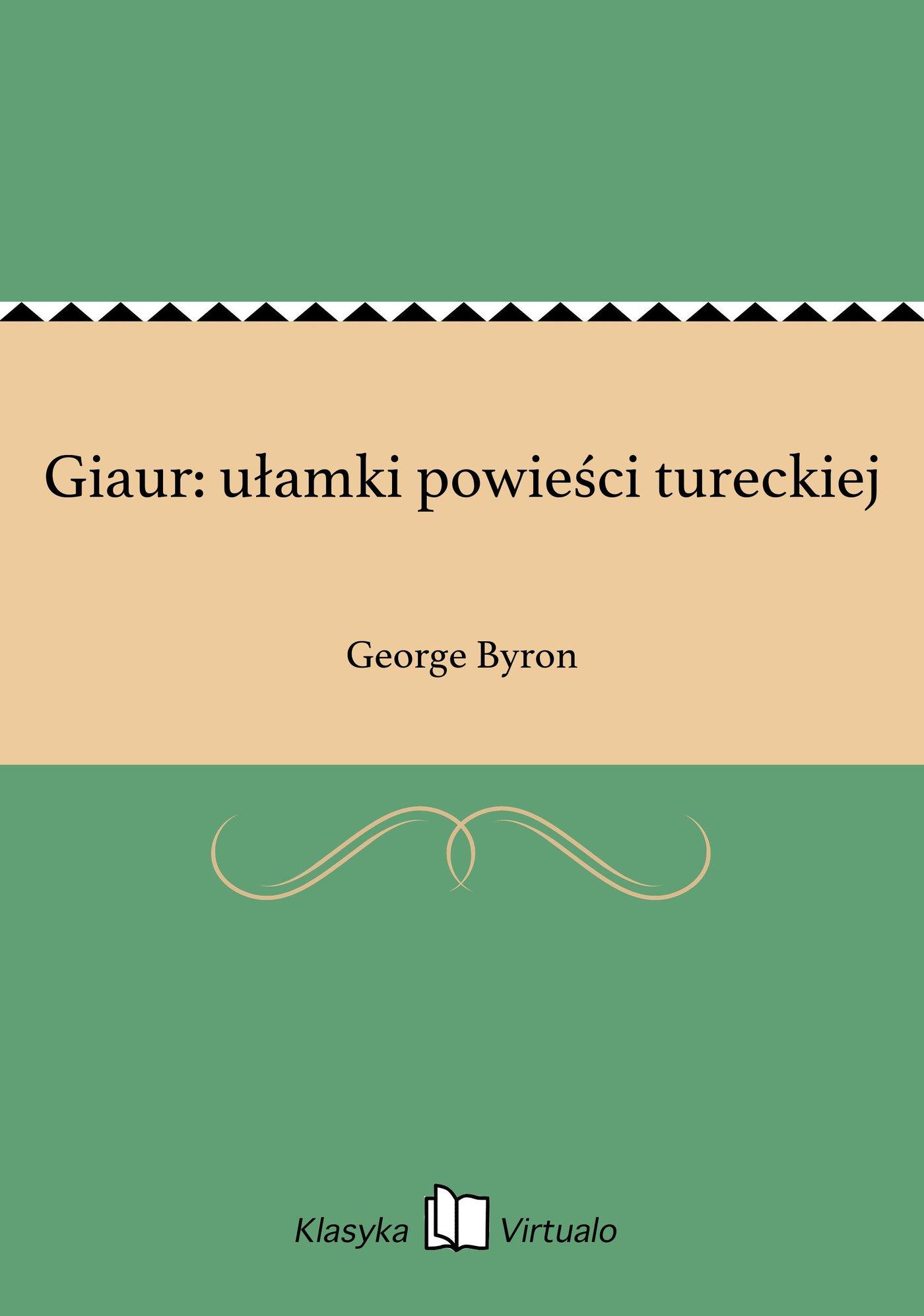 Giaur: ułamki powieści tureckiej - Ebook (Książka EPUB) do pobrania w formacie EPUB