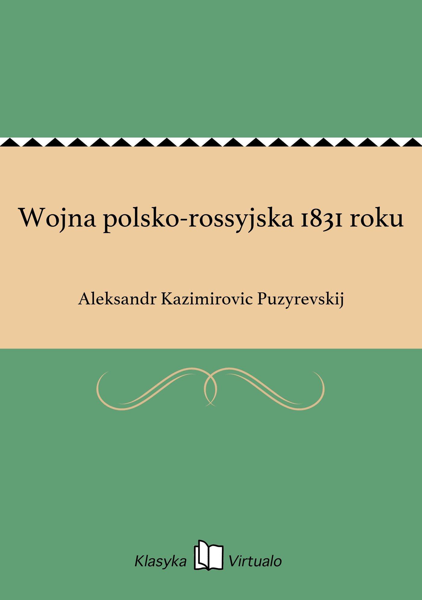 Wojna polsko-rossyjska 1831 roku - Ebook (Książka EPUB) do pobrania w formacie EPUB