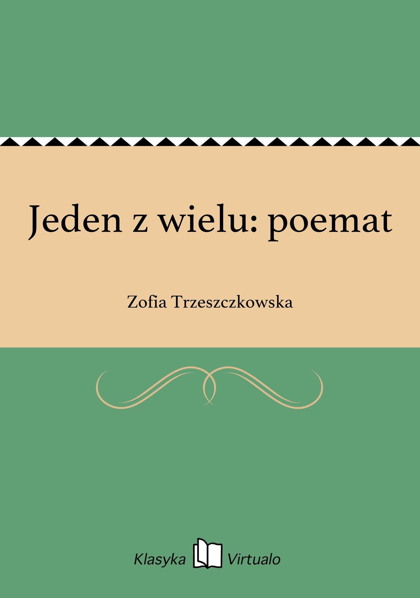 Jeden z wielu: poemat - Ebook (Książka EPUB) do pobrania w formacie EPUB