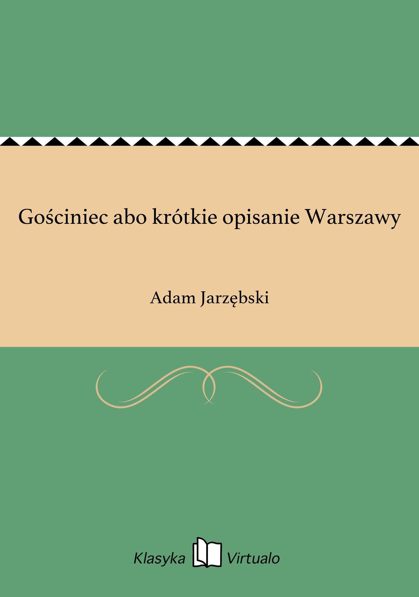 Gościniec abo krótkie opisanie Warszawy - Ebook (Książka EPUB) do pobrania w formacie EPUB
