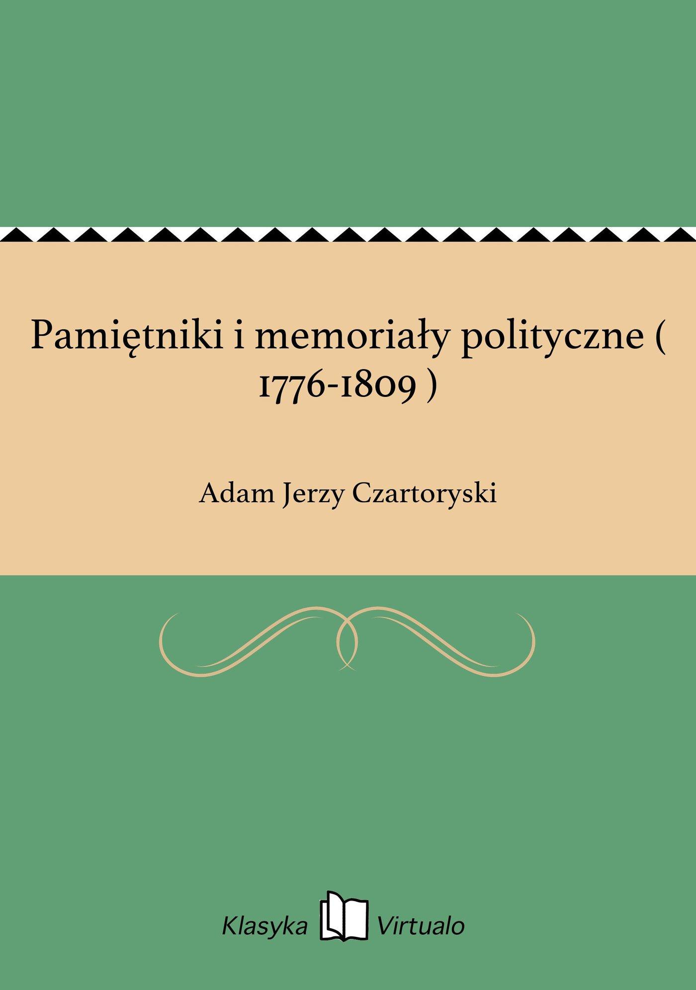 Pamiętniki i memoriały polityczne ( 1776-1809 ) - Ebook (Książka EPUB) do pobrania w formacie EPUB