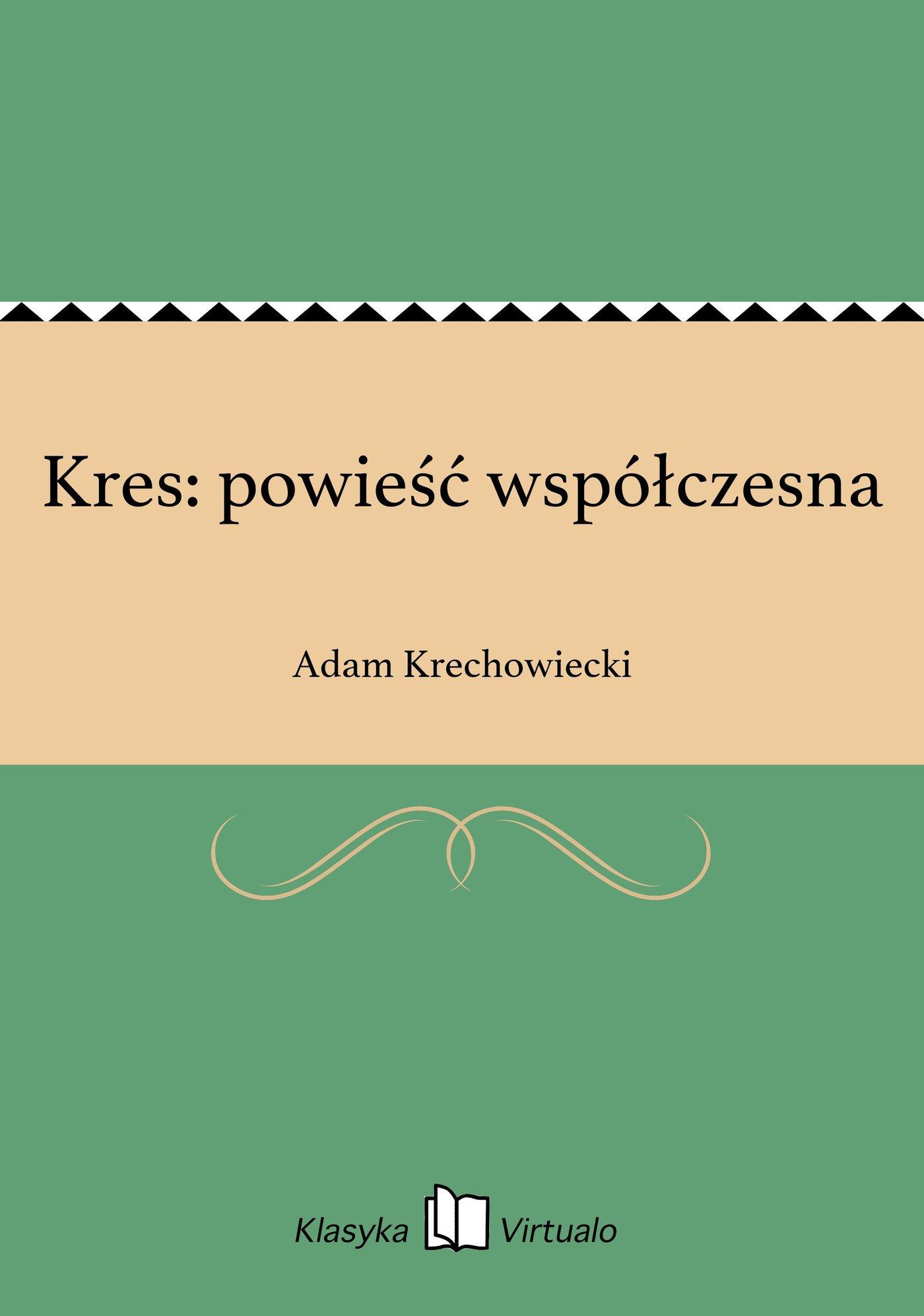 Kres: powieść współczesna - Ebook (Książka EPUB) do pobrania w formacie EPUB