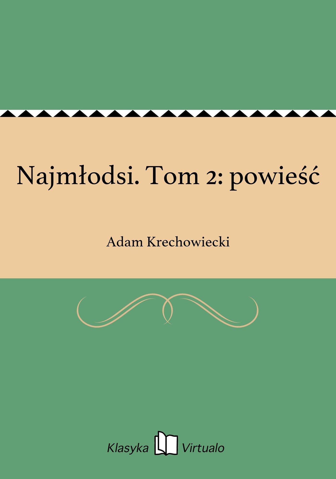 Najmłodsi. Tom 2: powieść - Ebook (Książka EPUB) do pobrania w formacie EPUB