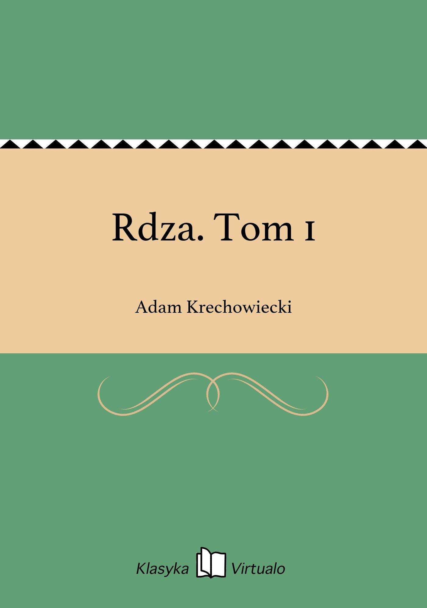 Rdza. Tom 1 - Ebook (Książka EPUB) do pobrania w formacie EPUB