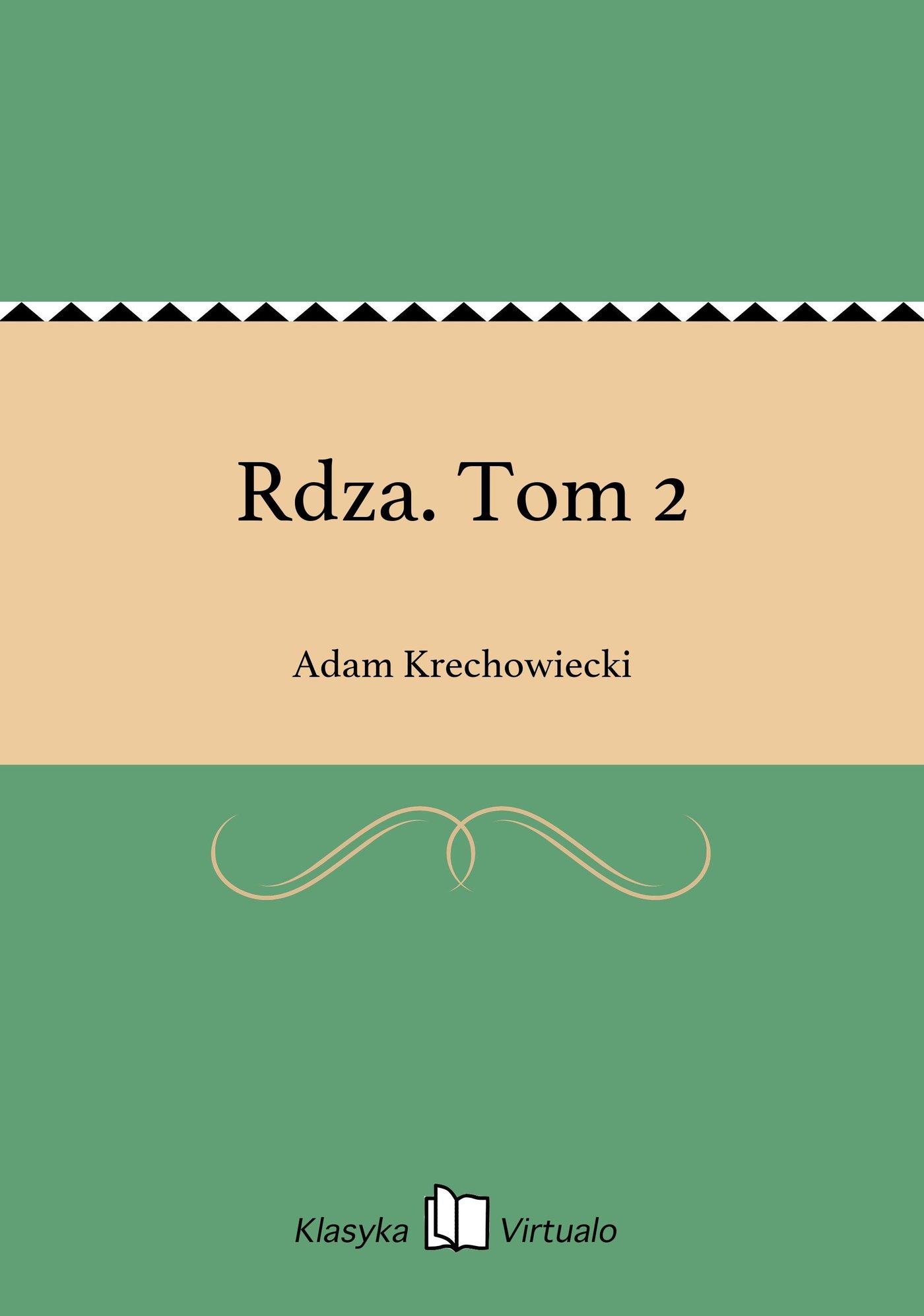 Rdza. Tom 2 - Ebook (Książka EPUB) do pobrania w formacie EPUB