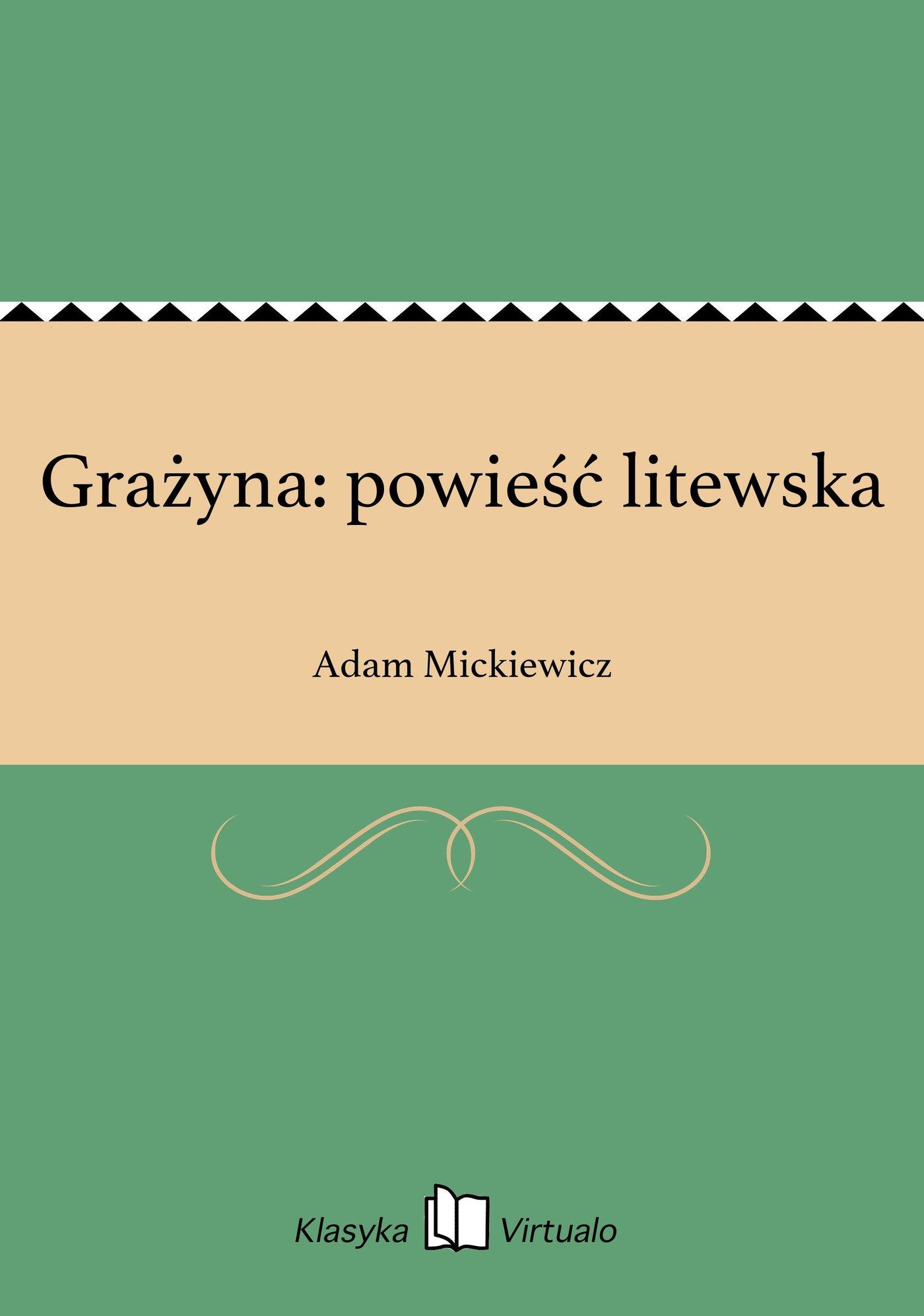 Grażyna: powieść litewska - Ebook (Książka EPUB) do pobrania w formacie EPUB