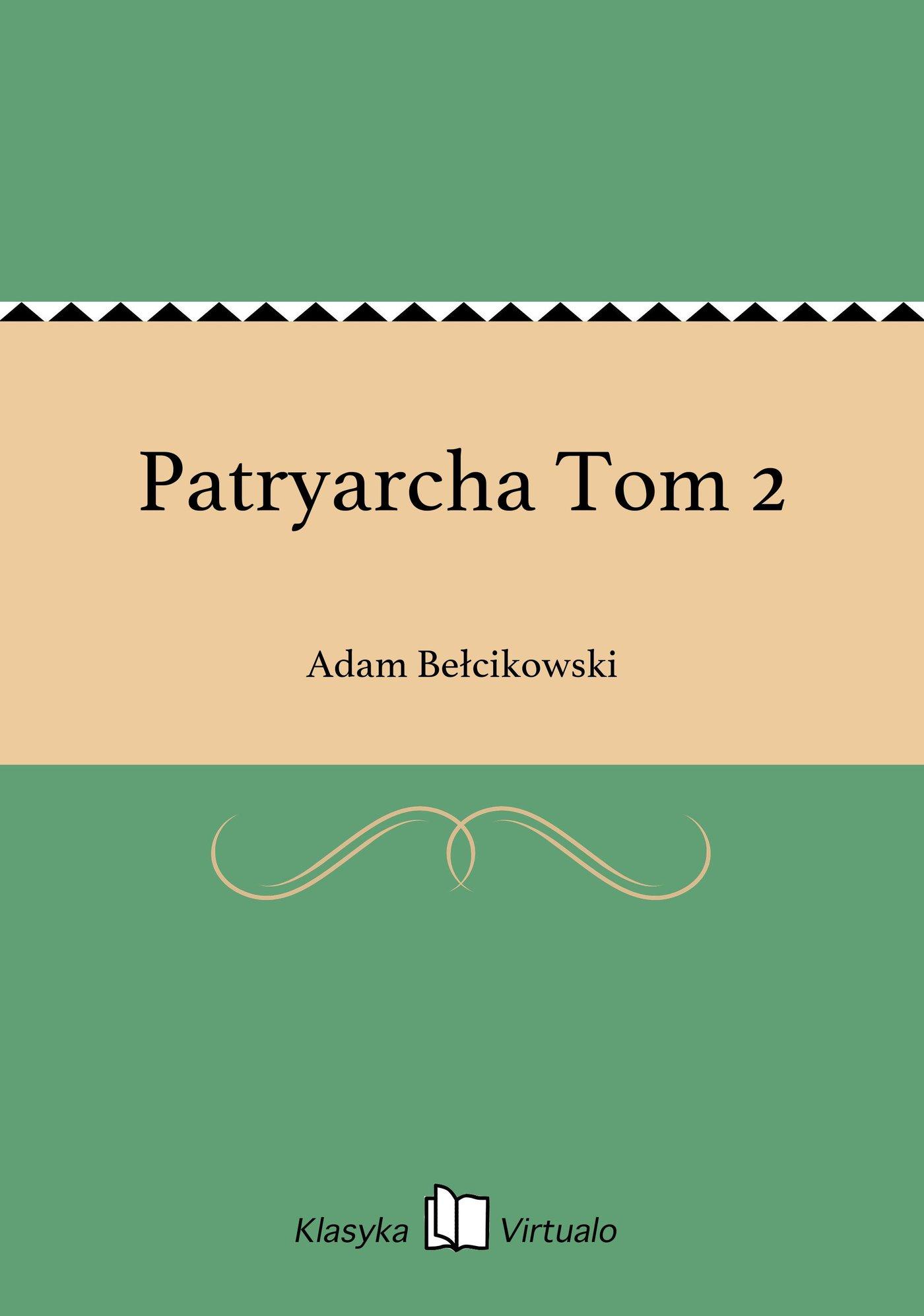 Patryarcha Tom 2 - Ebook (Książka EPUB) do pobrania w formacie EPUB