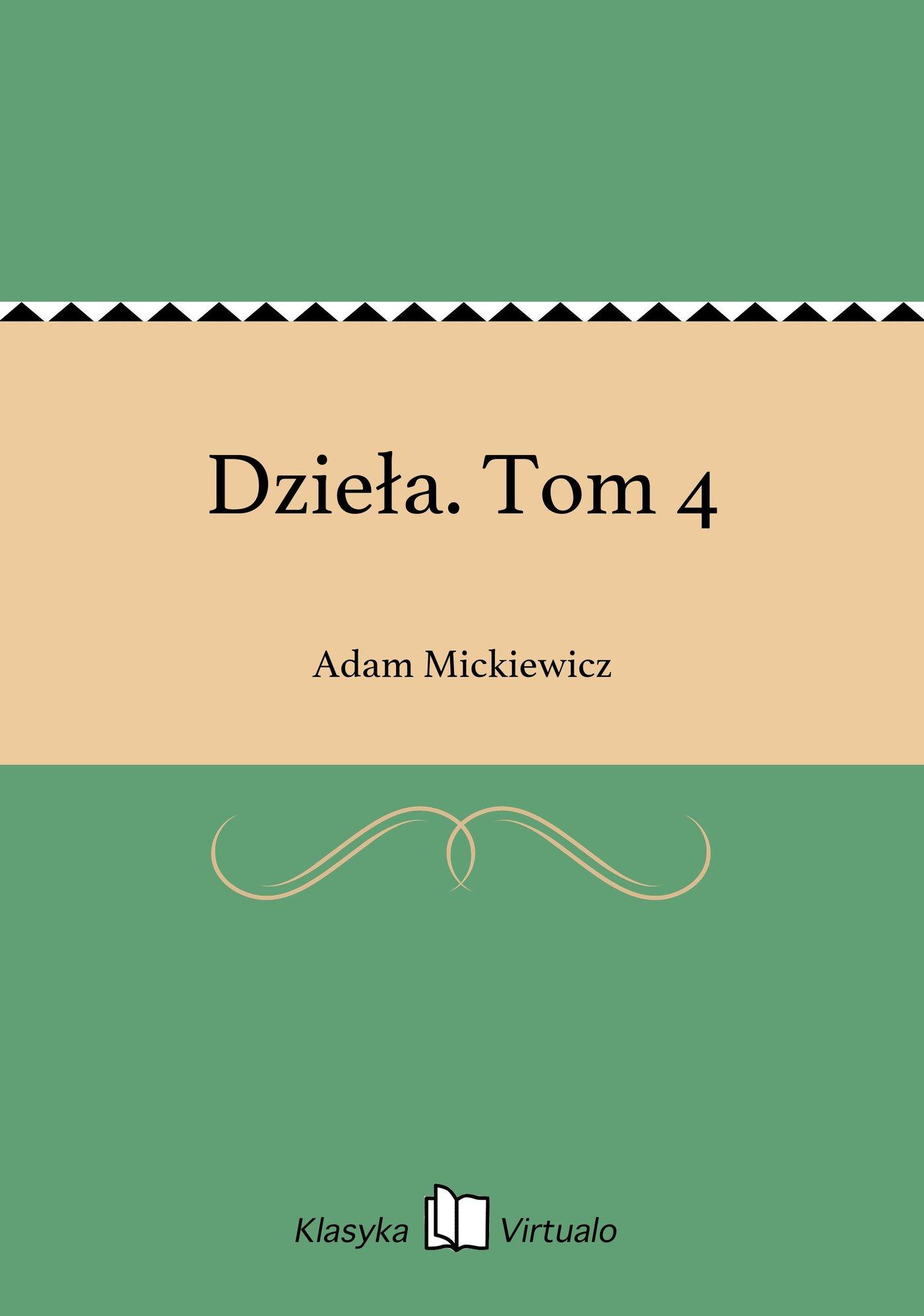 Dzieła. Tom 4 - Ebook (Książka EPUB) do pobrania w formacie EPUB