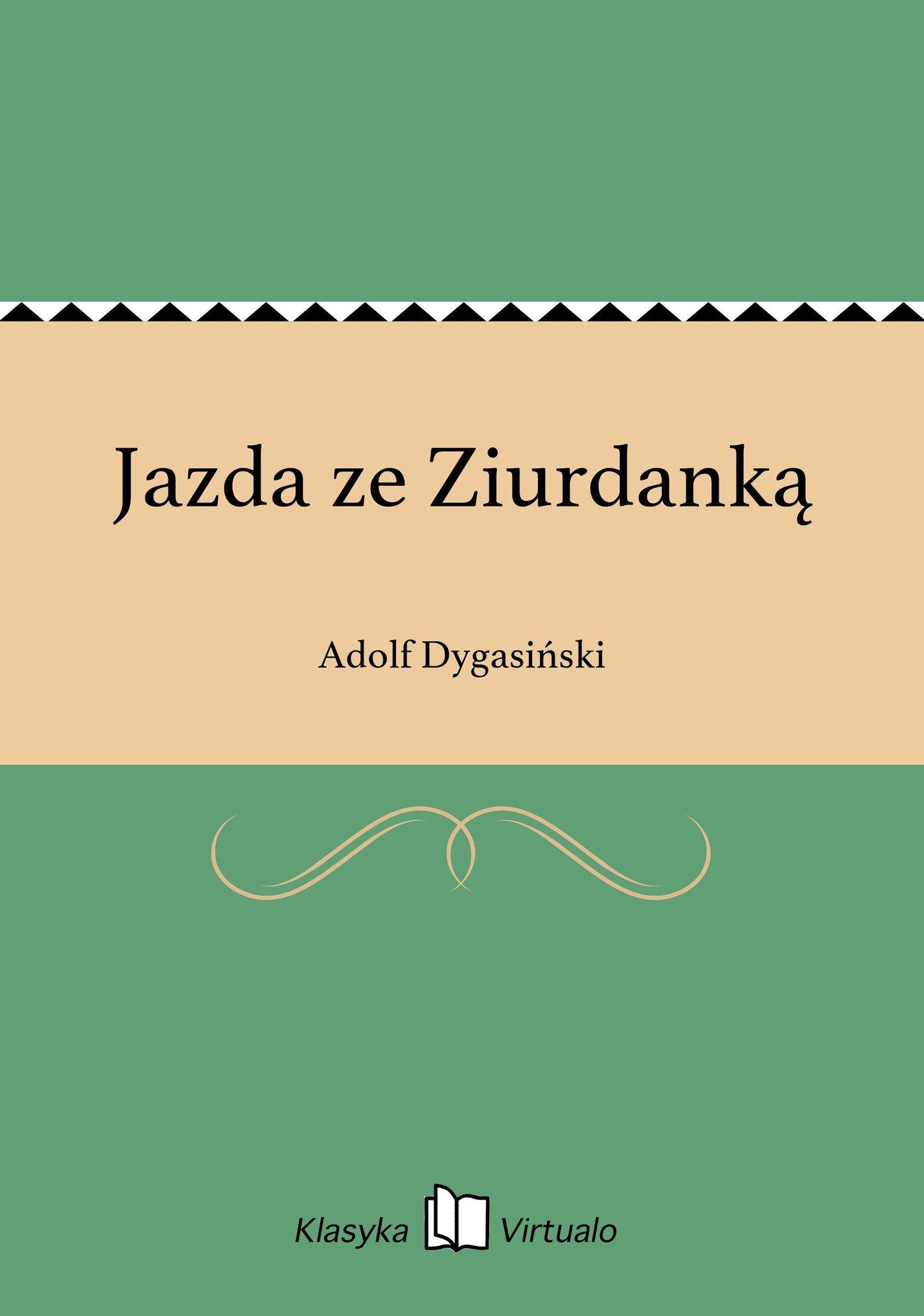 Jazda ze Ziurdanką - Ebook (Książka EPUB) do pobrania w formacie EPUB