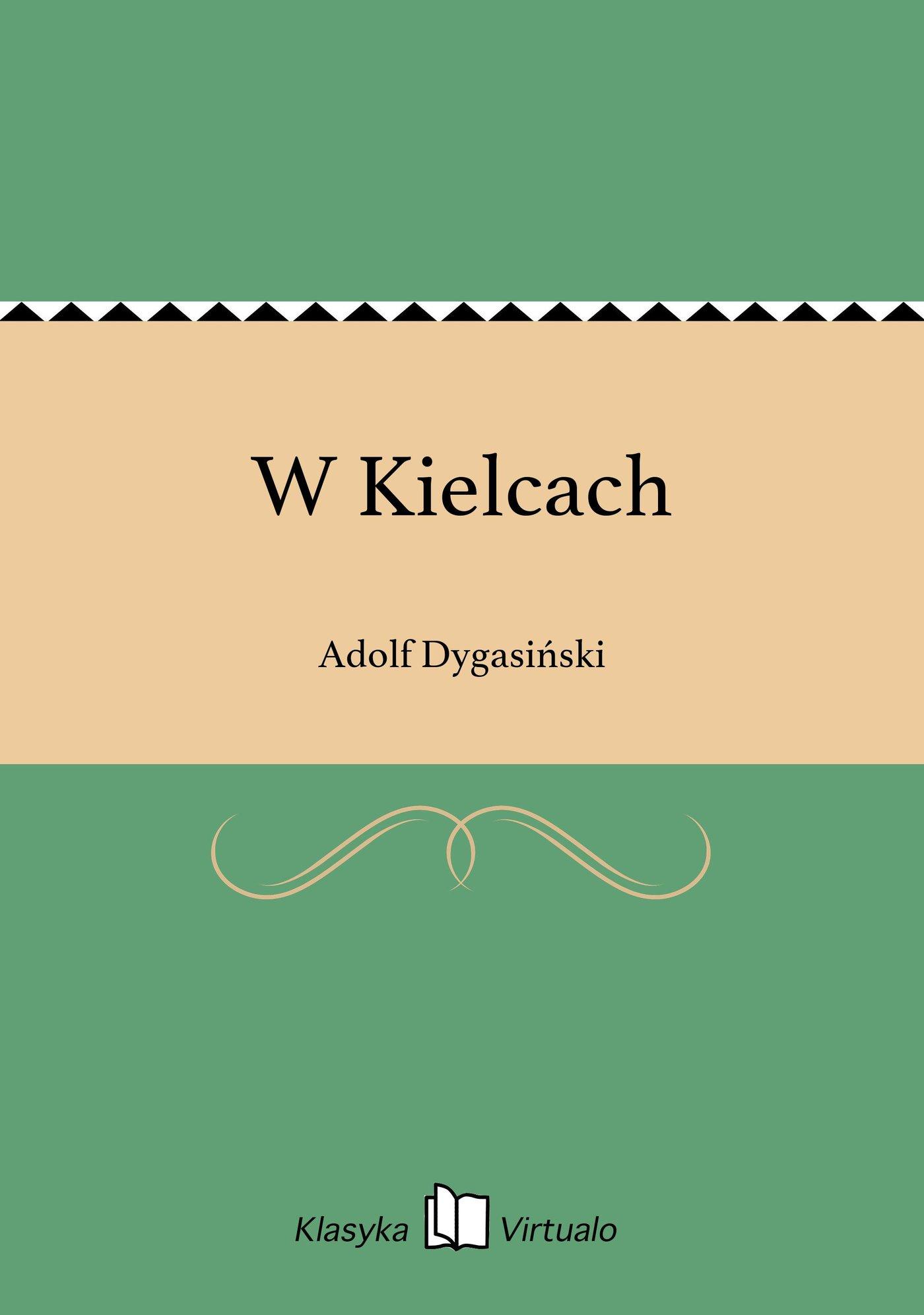W Kielcach - Ebook (Książka EPUB) do pobrania w formacie EPUB