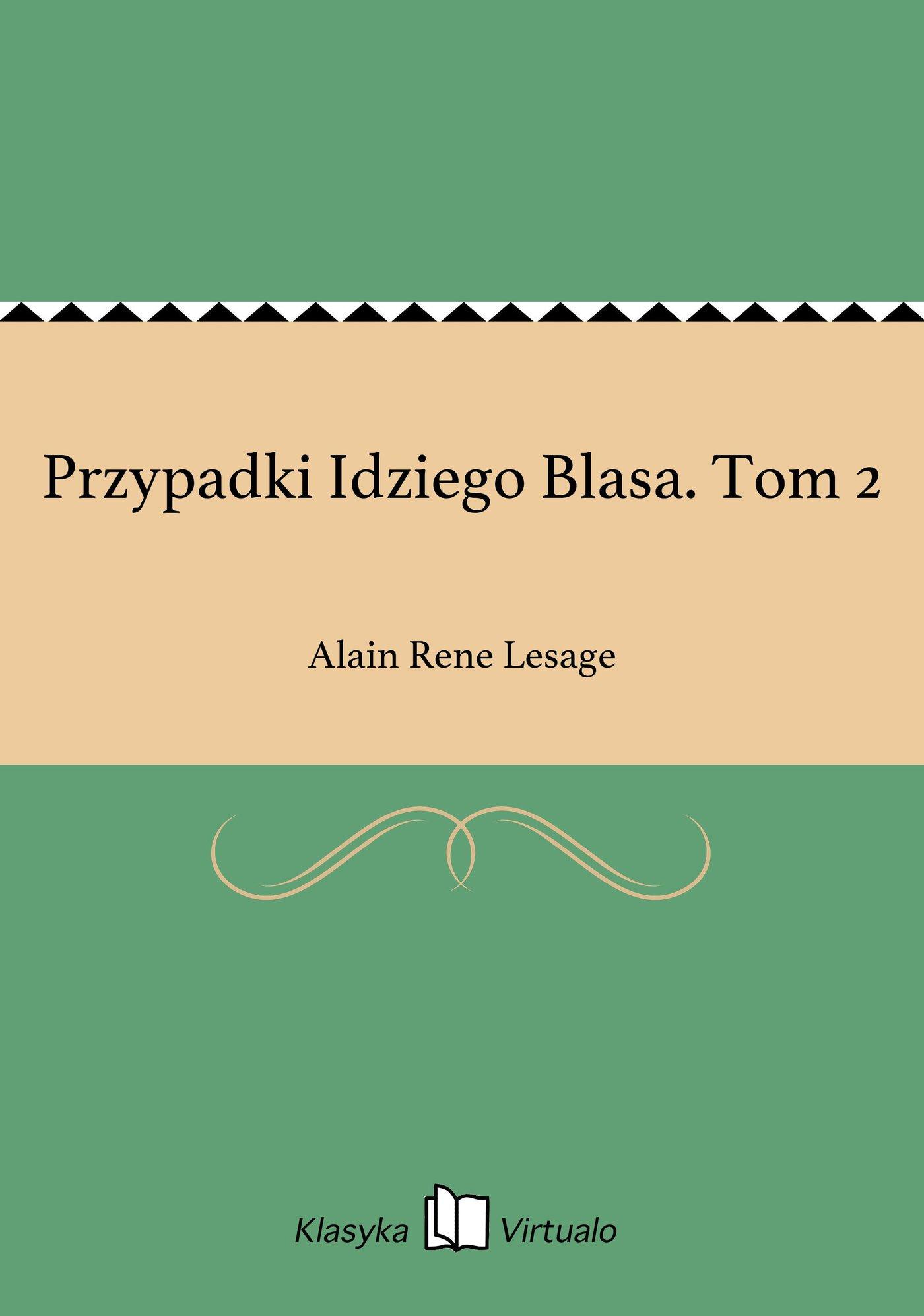 Przypadki Idziego Blasa. Tom 2 - Ebook (Książka EPUB) do pobrania w formacie EPUB