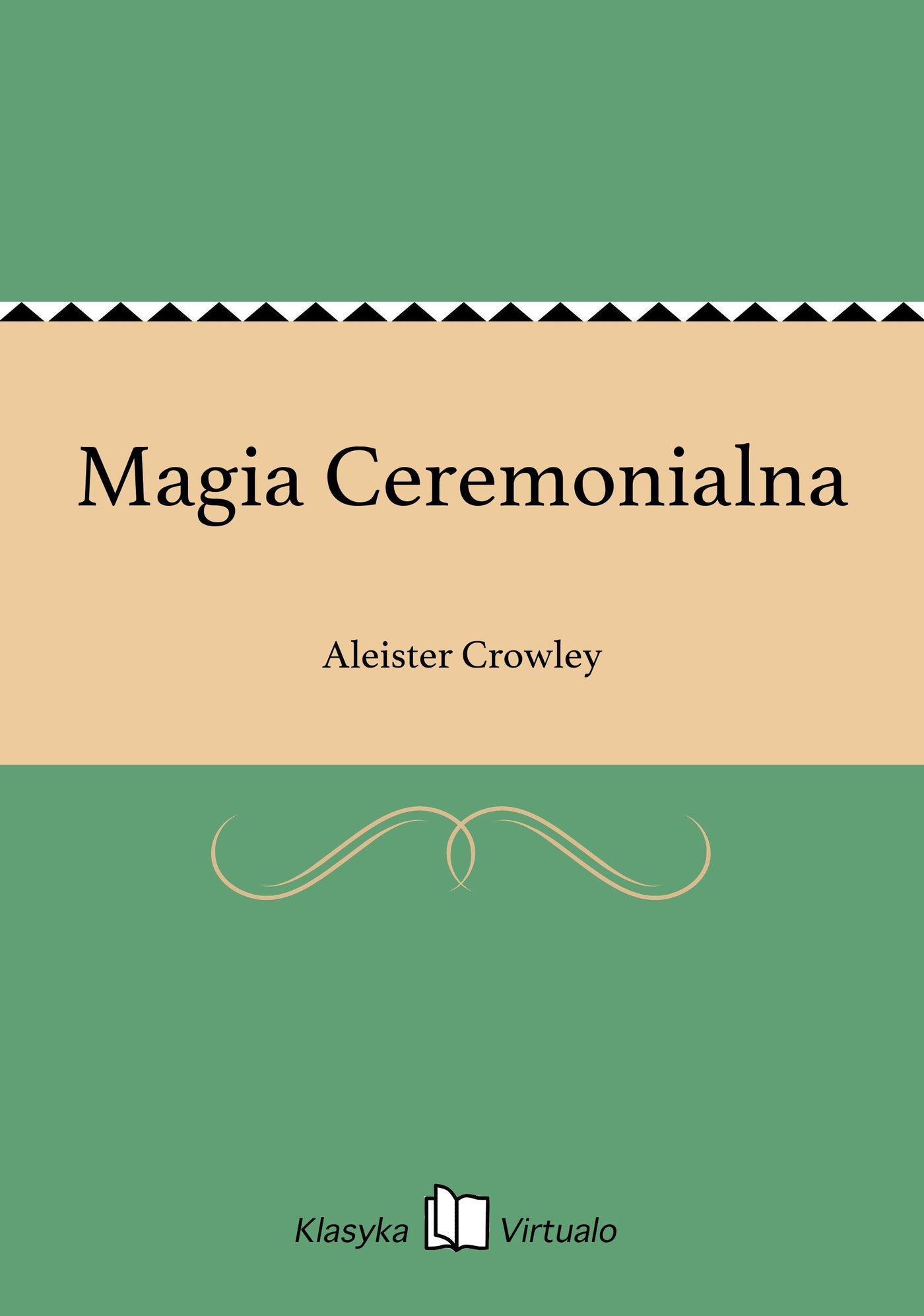 Magia Ceremonialna - Ebook (Książka EPUB) do pobrania w formacie EPUB