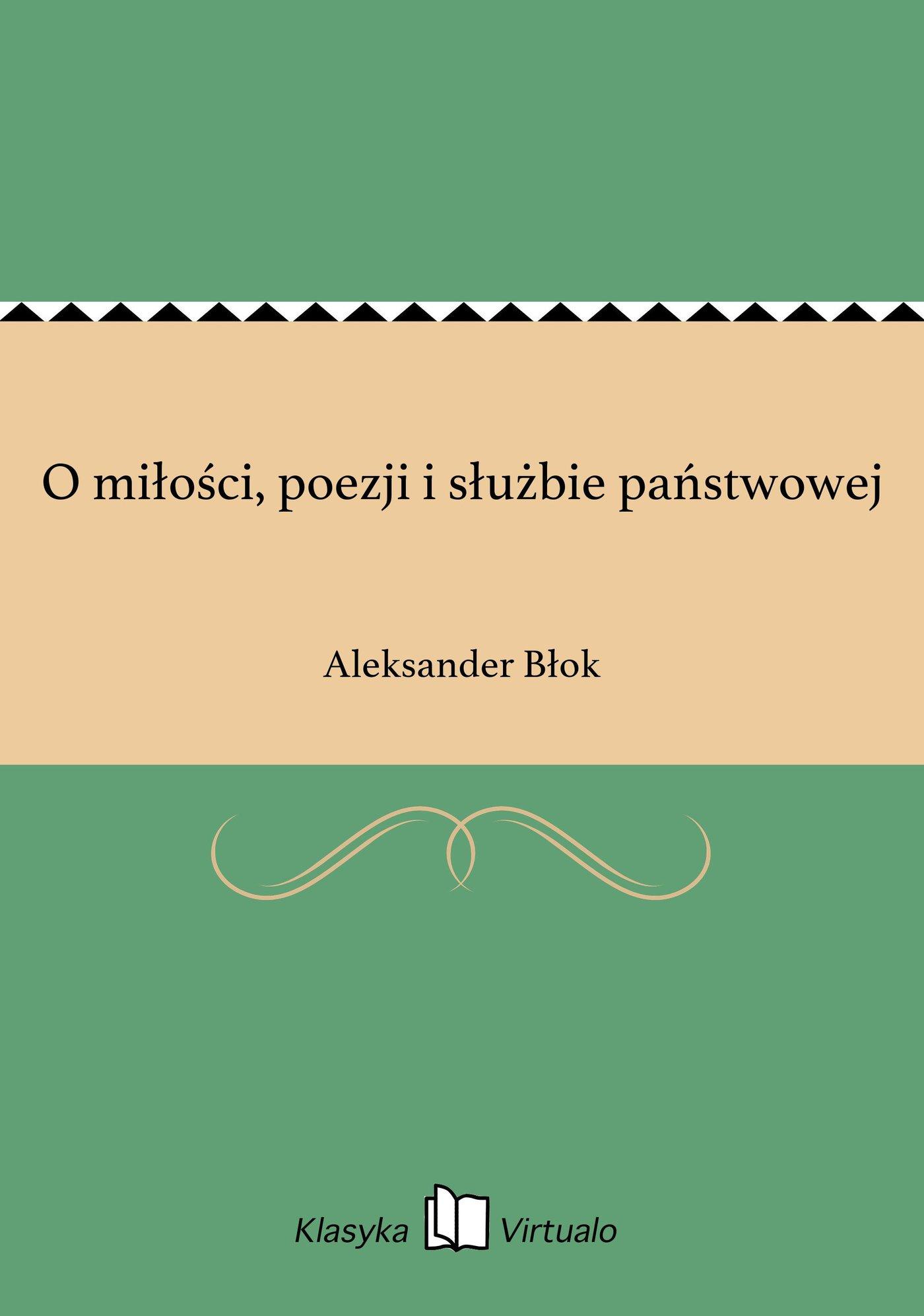 O miłości, poezji i służbie państwowej - Ebook (Książka EPUB) do pobrania w formacie EPUB