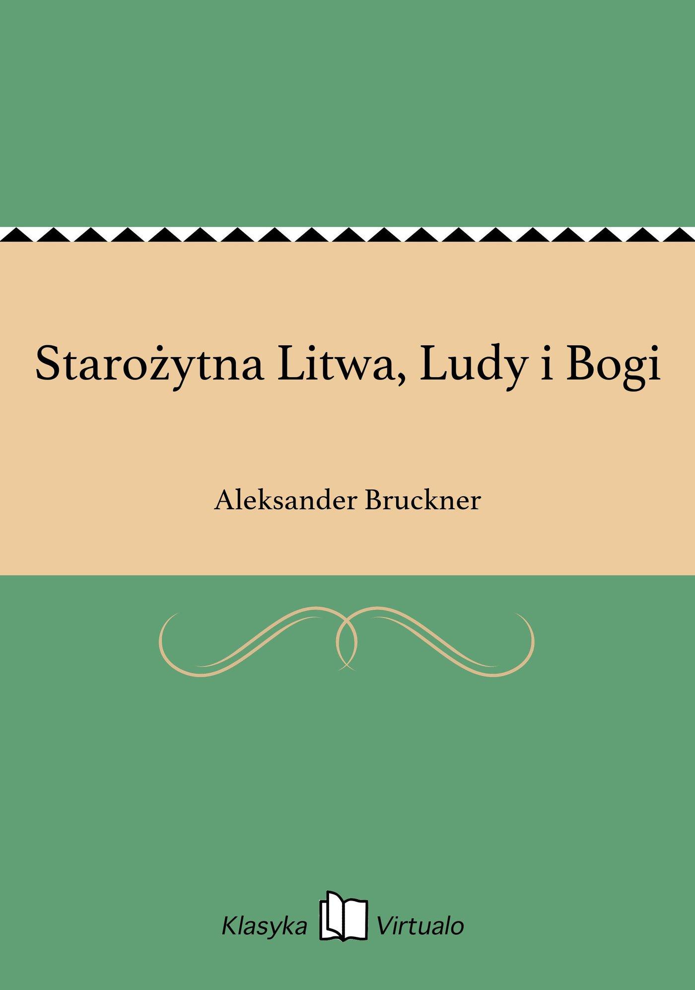 Starożytna Litwa, Ludy i Bogi - Ebook (Książka EPUB) do pobrania w formacie EPUB