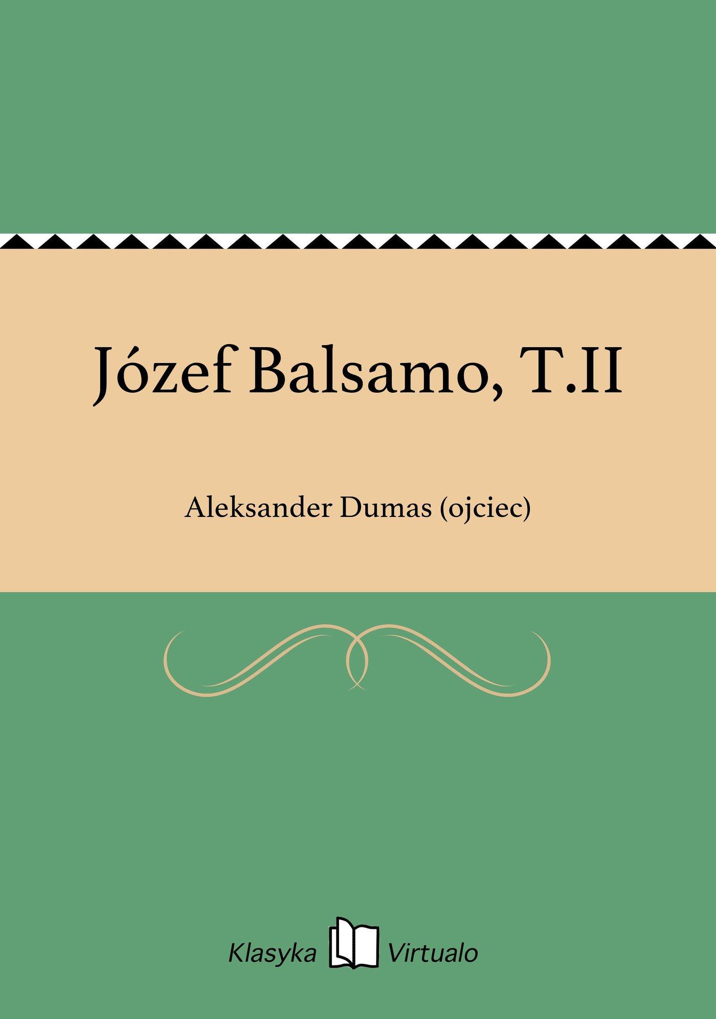 Józef Balsamo, T.II - Ebook (Książka EPUB) do pobrania w formacie EPUB