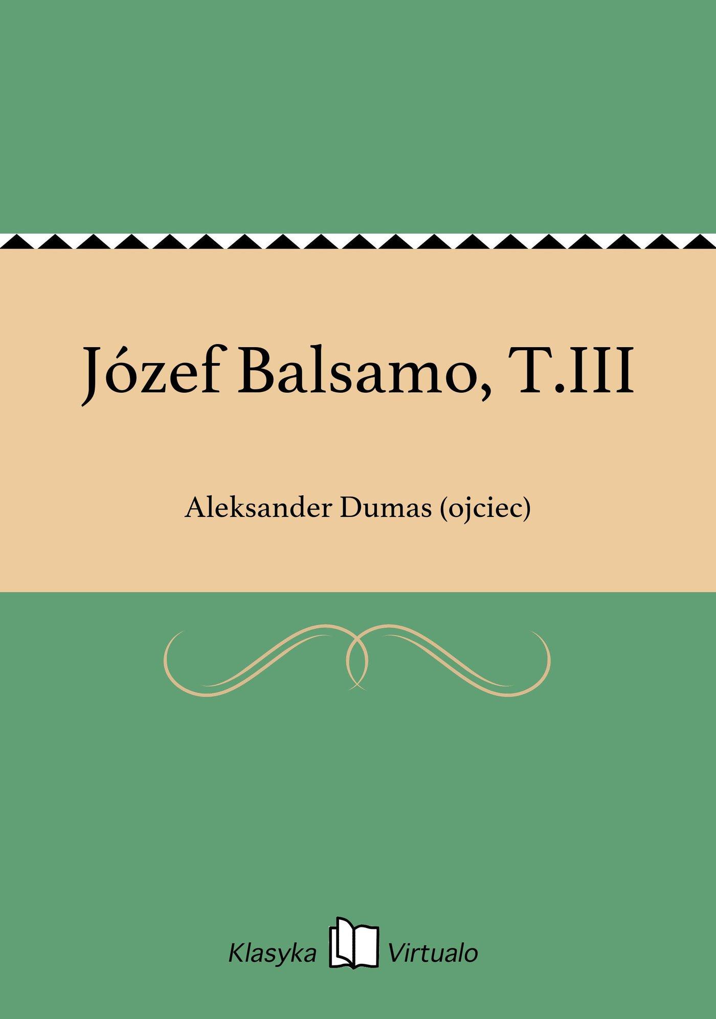 Józef Balsamo, T.III - Ebook (Książka EPUB) do pobrania w formacie EPUB