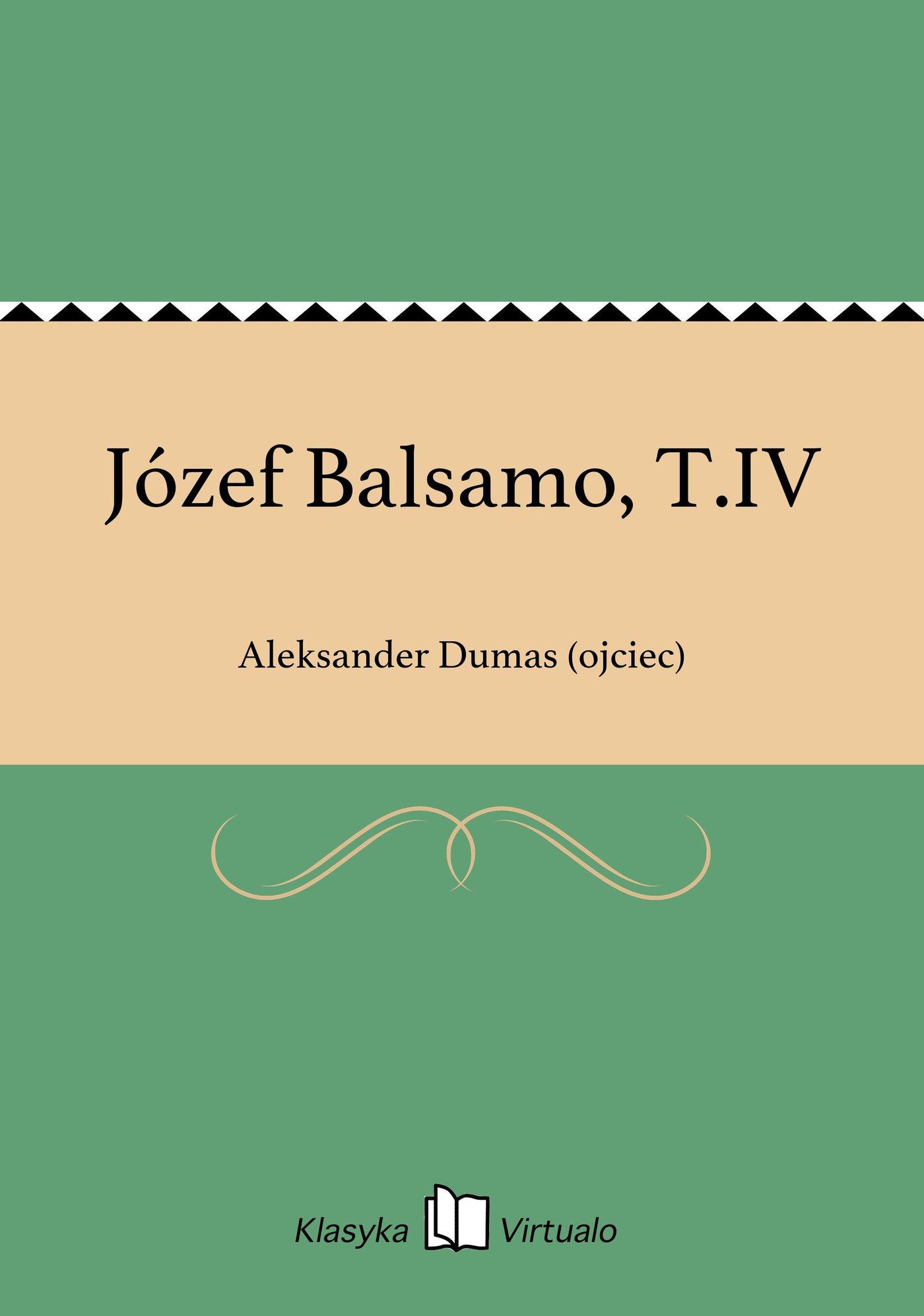 Józef Balsamo, T.IV - Ebook (Książka EPUB) do pobrania w formacie EPUB