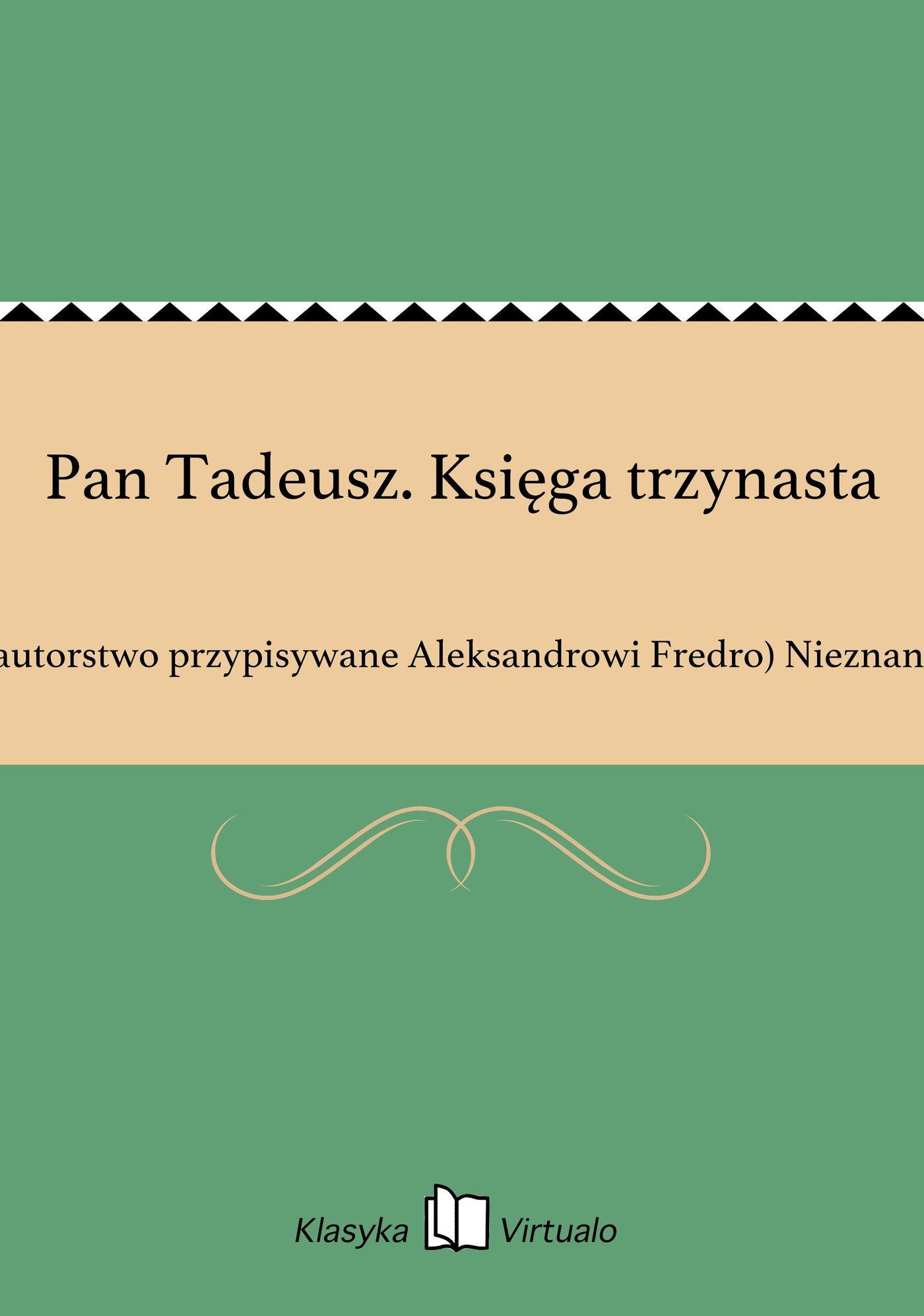 Pan Tadeusz. Księga trzynasta - Ebook (Książka EPUB) do pobrania w formacie EPUB
