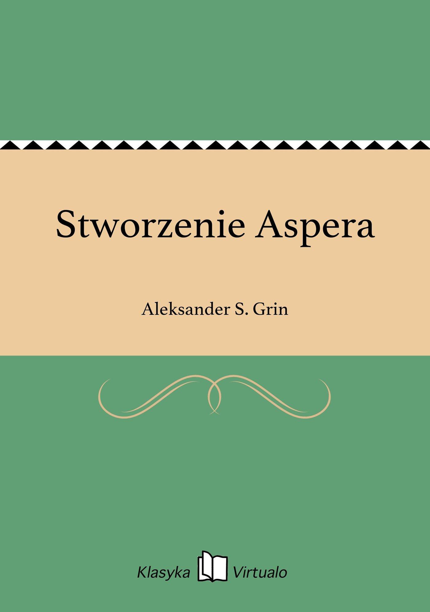 Stworzenie Aspera - Ebook (Książka EPUB) do pobrania w formacie EPUB