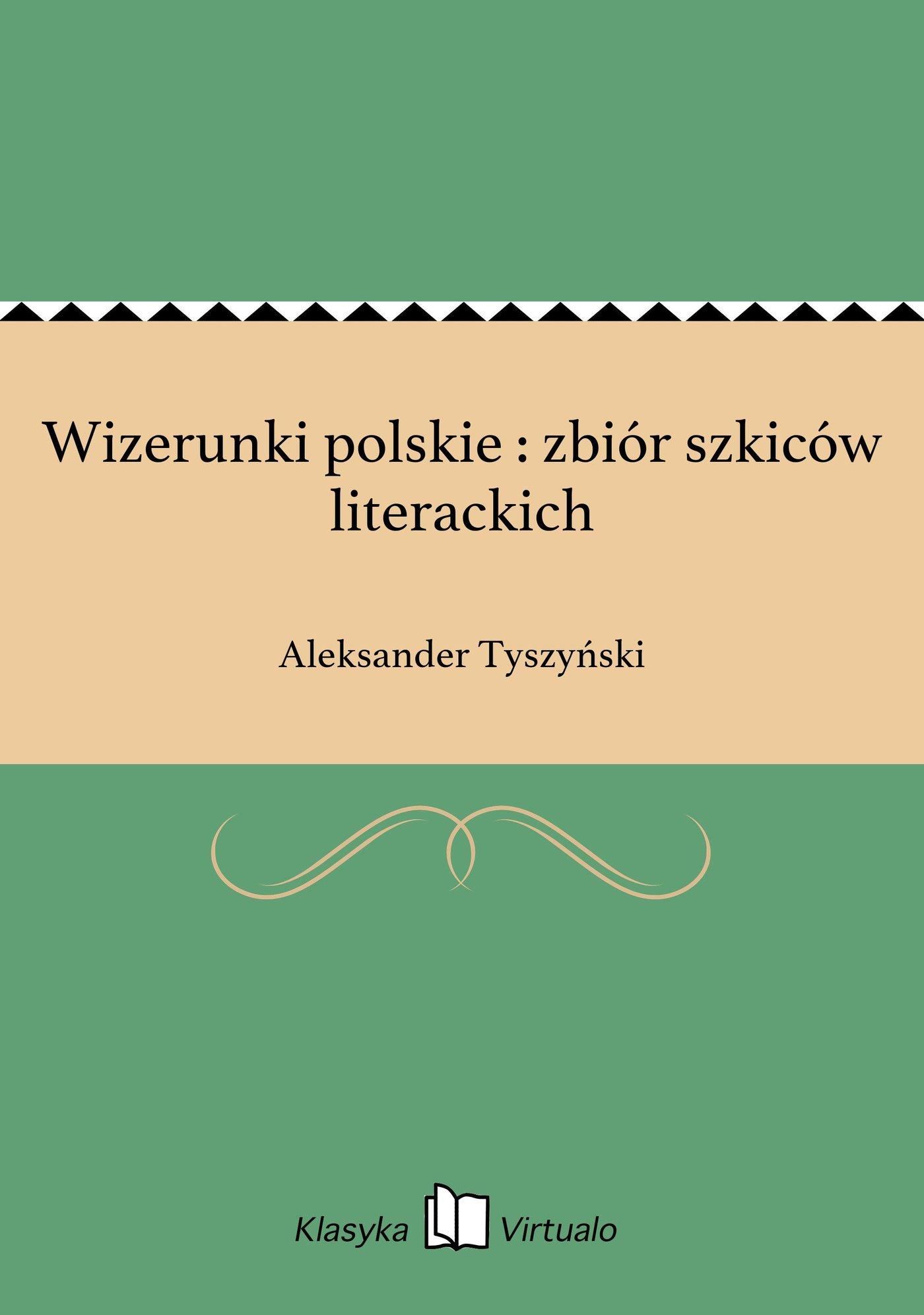 Wizerunki polskie : zbiór szkiców literackich - Ebook (Książka EPUB) do pobrania w formacie EPUB