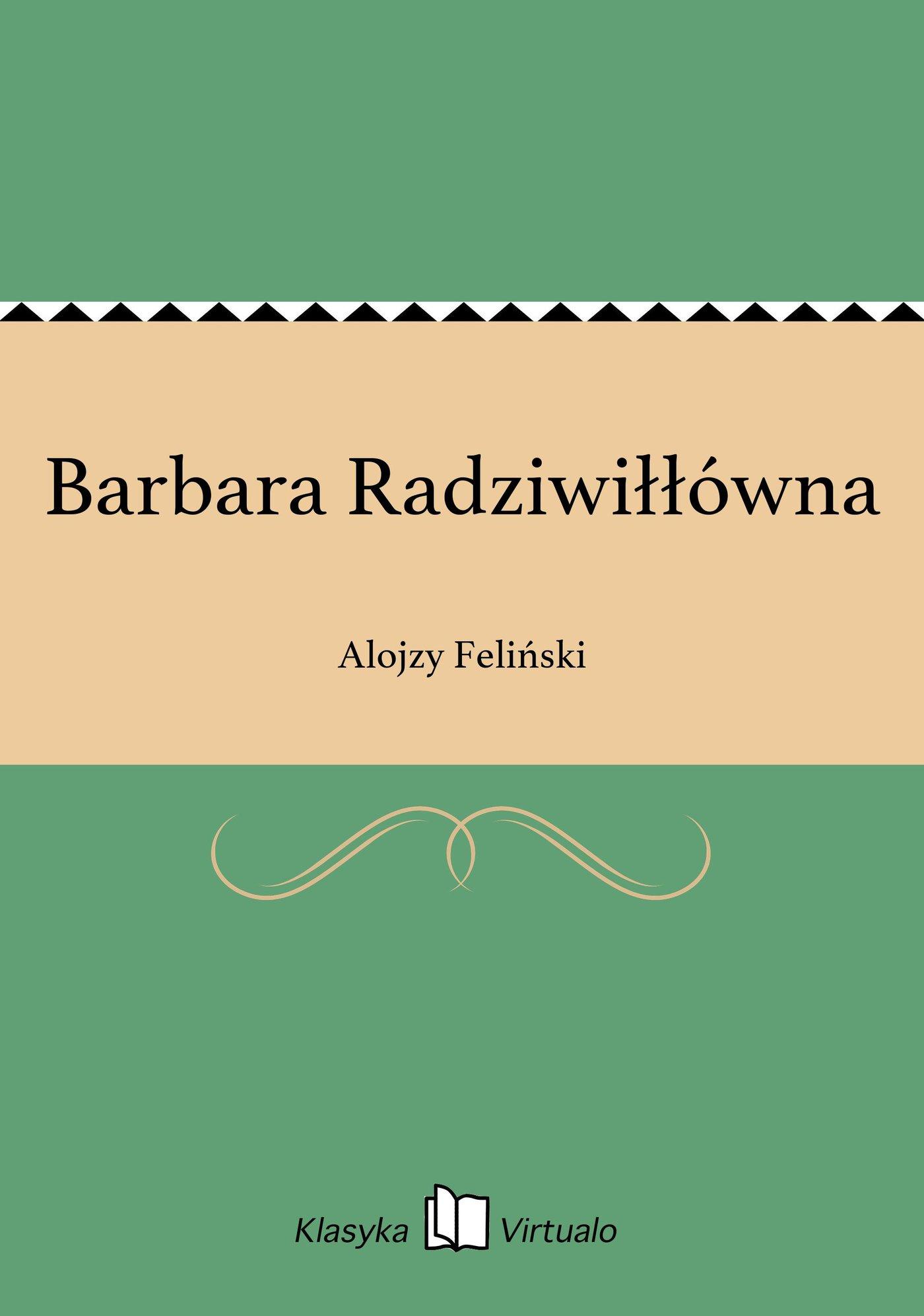 Barbara Radziwiłłówna - Ebook (Książka EPUB) do pobrania w formacie EPUB