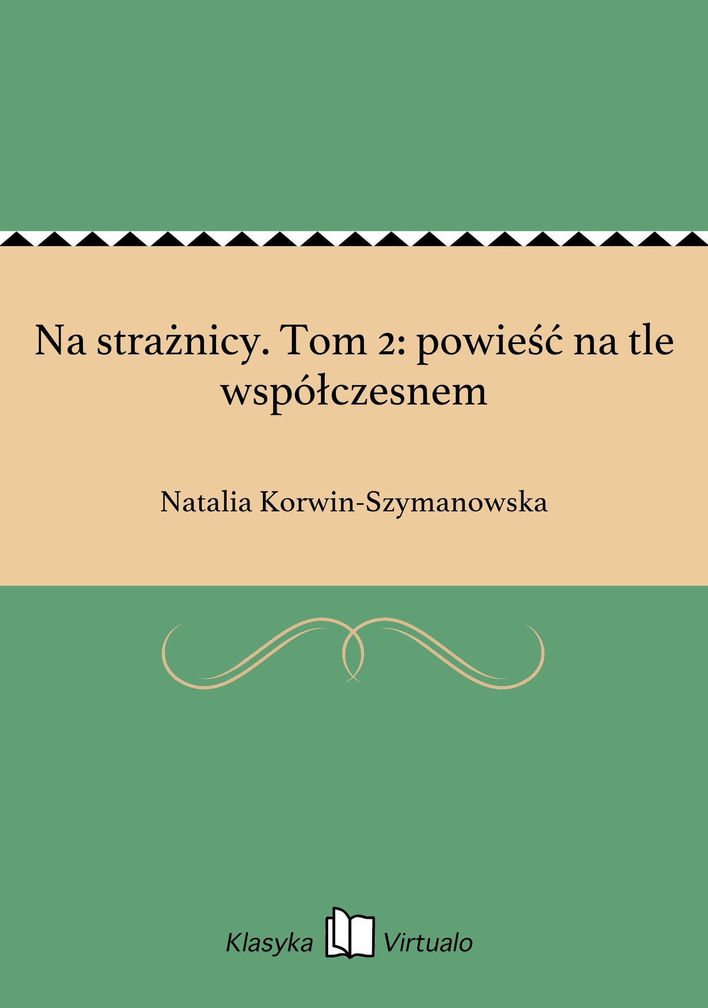 Na strażnicy. Tom 2: powieść na tle współczesnem - Ebook (Książka EPUB) do pobrania w formacie EPUB