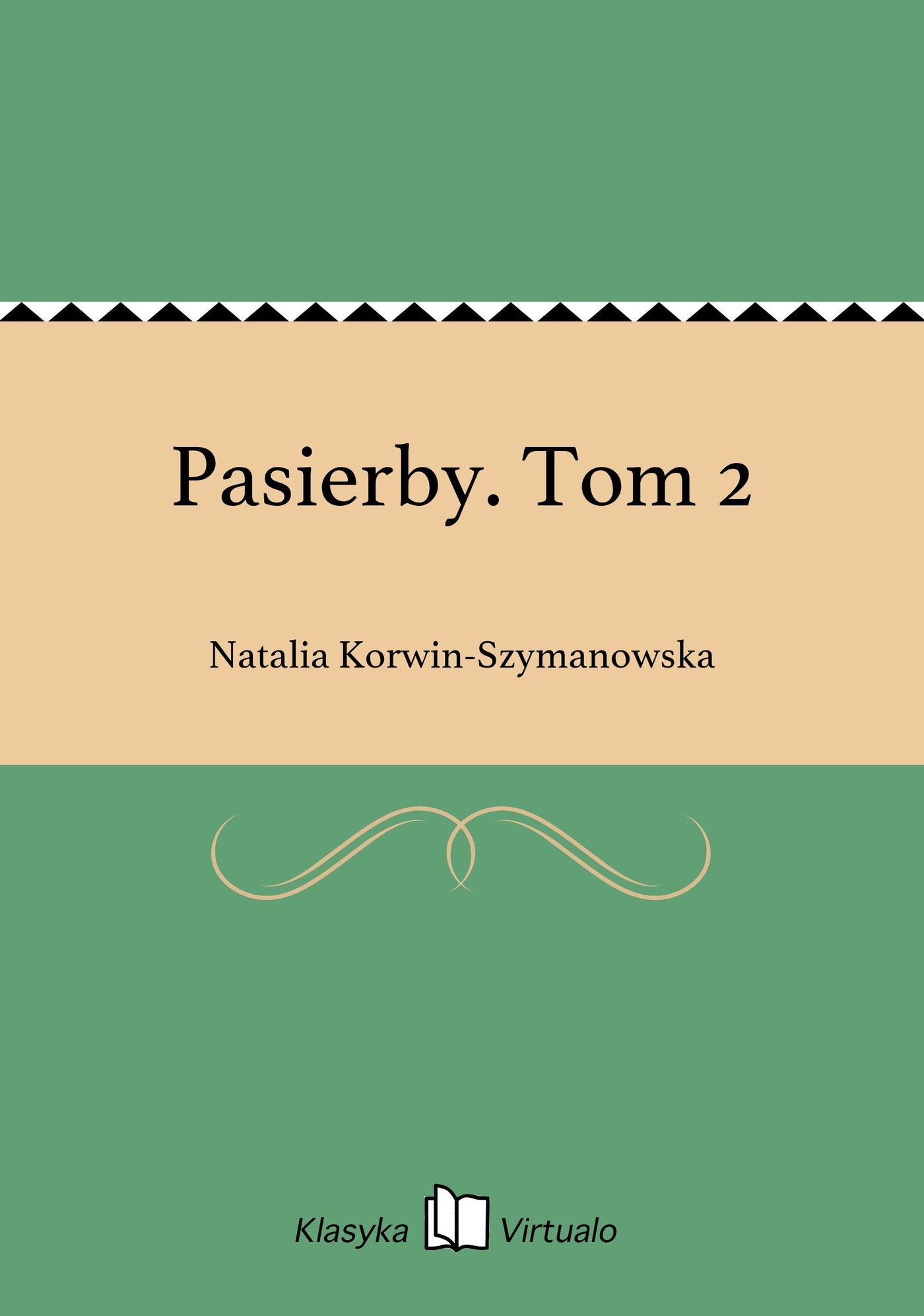 Pasierby. Tom 2 - Ebook (Książka EPUB) do pobrania w formacie EPUB