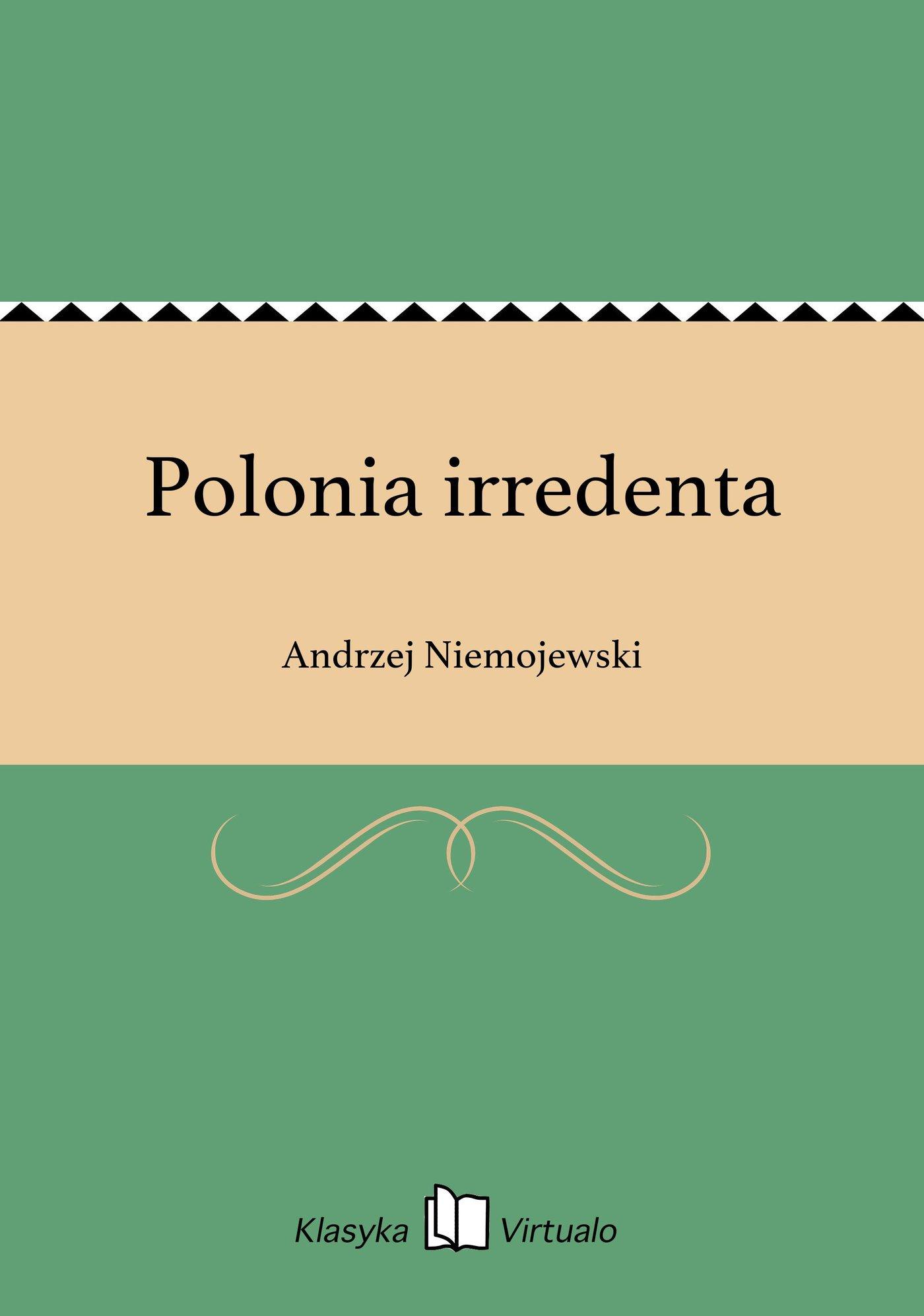 Polonia irredenta - Ebook (Książka EPUB) do pobrania w formacie EPUB
