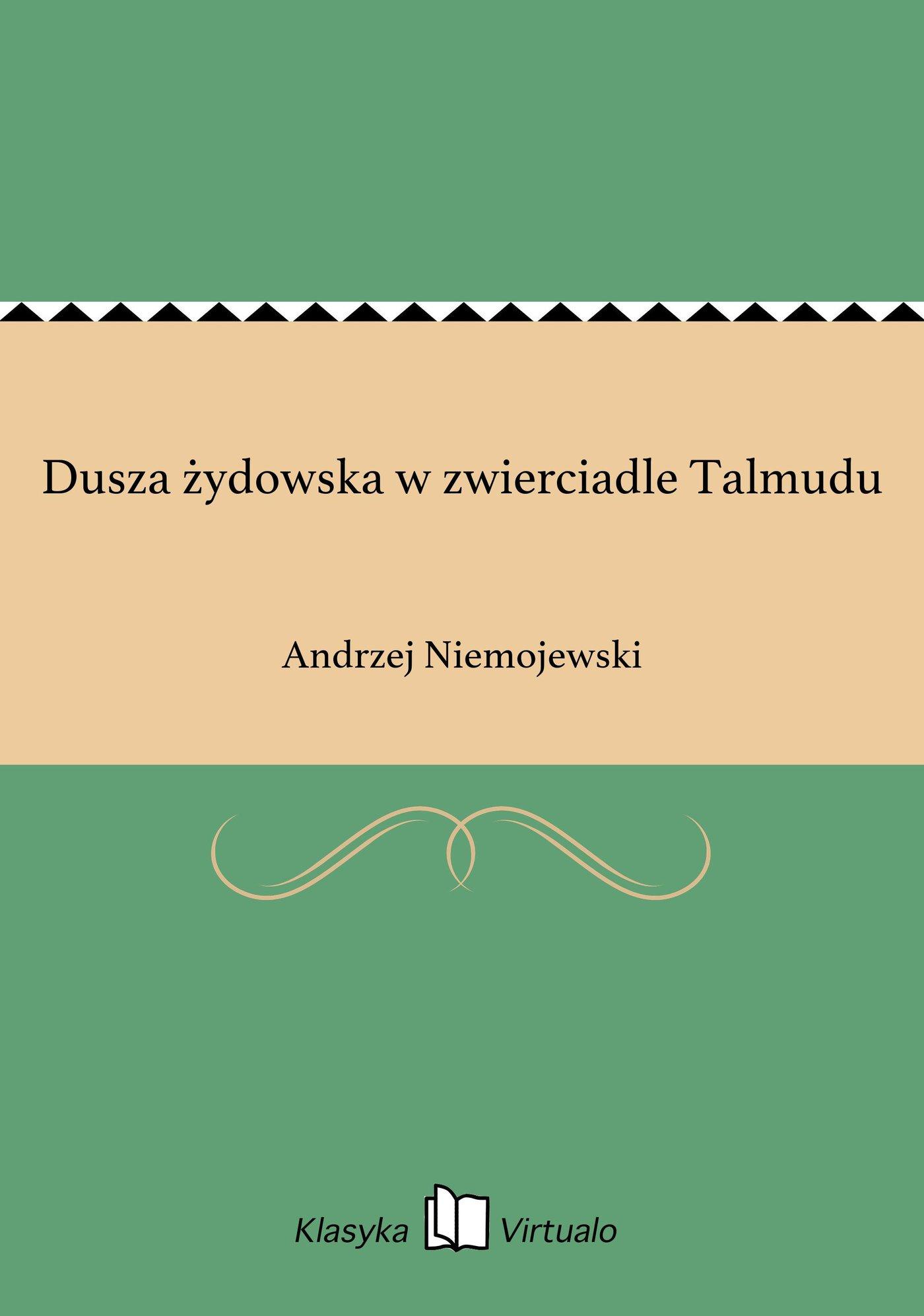 Dusza żydowska w zwierciadle Talmudu - Ebook (Książka EPUB) do pobrania w formacie EPUB