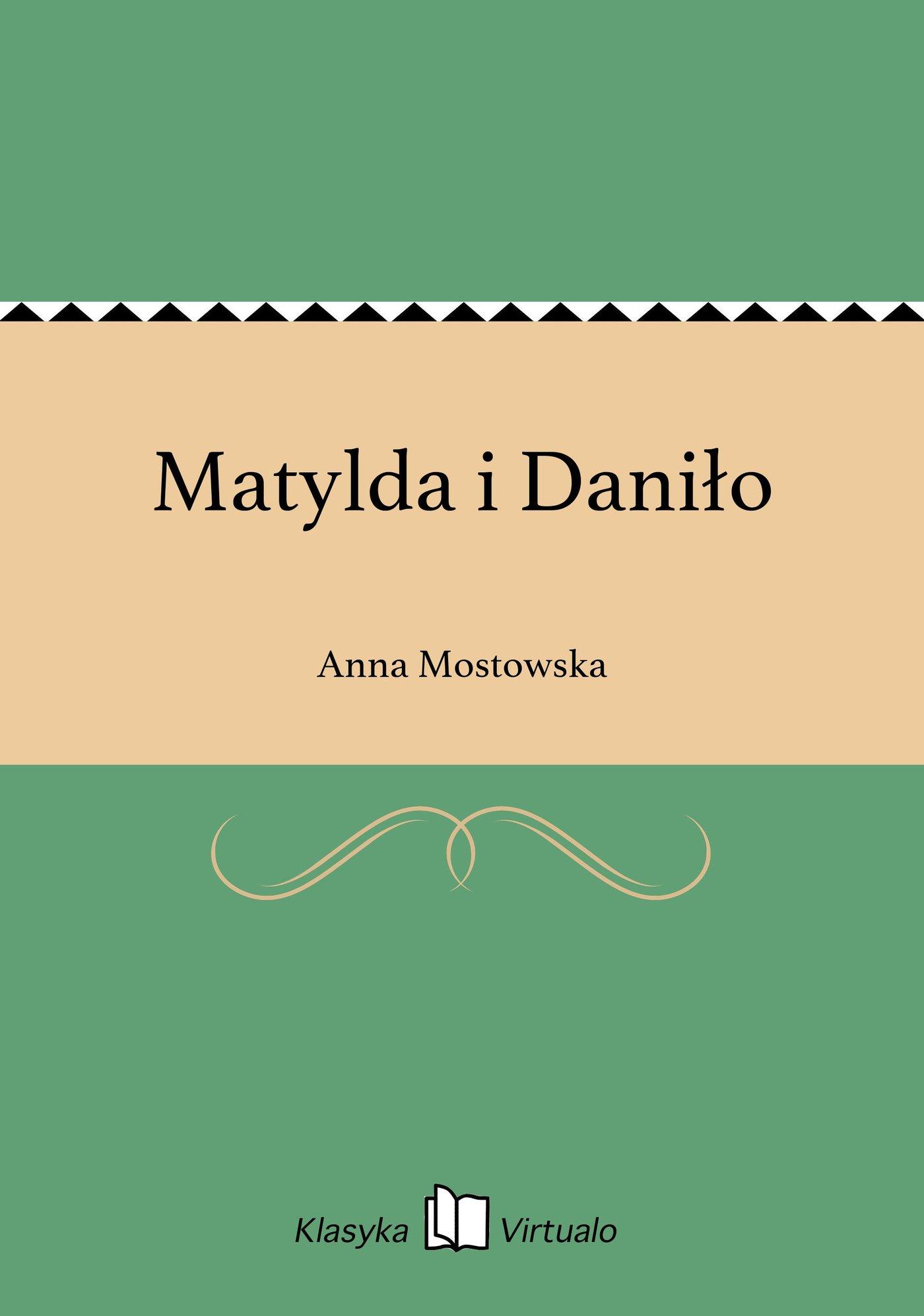 Matylda i Daniło - Ebook (Książka EPUB) do pobrania w formacie EPUB