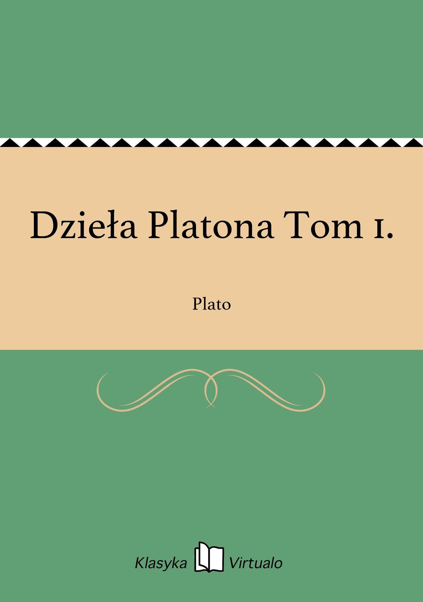 Dzieła Platona Tom 1. - Ebook (Książka EPUB) do pobrania w formacie EPUB