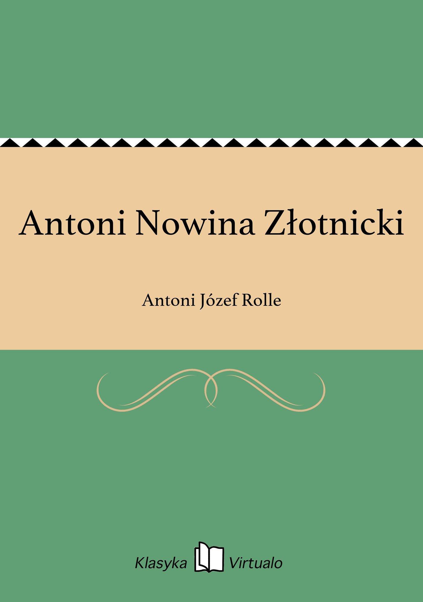 Antoni Nowina Złotnicki - Ebook (Książka EPUB) do pobrania w formacie EPUB