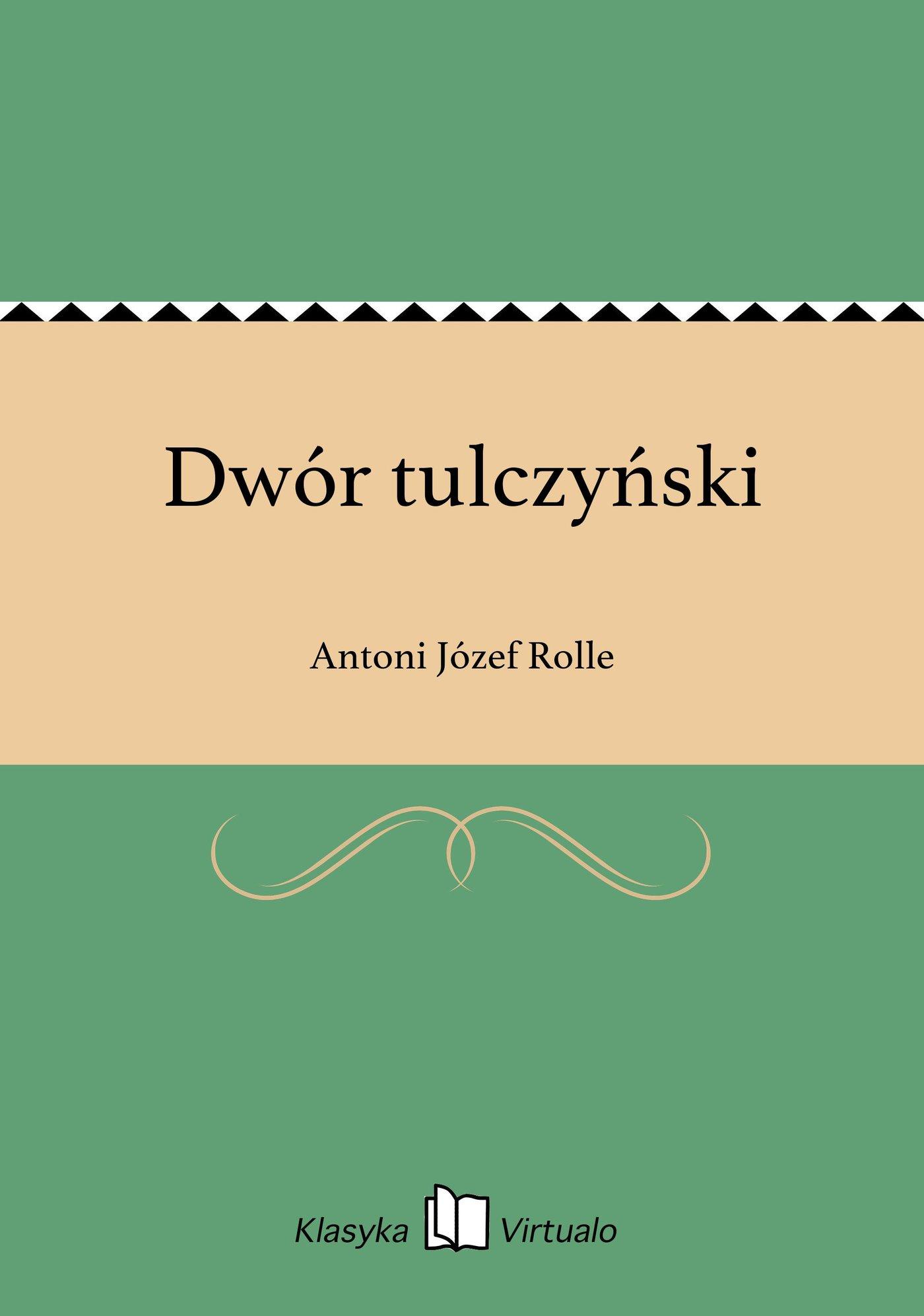 Dwór tulczyński - Ebook (Książka EPUB) do pobrania w formacie EPUB