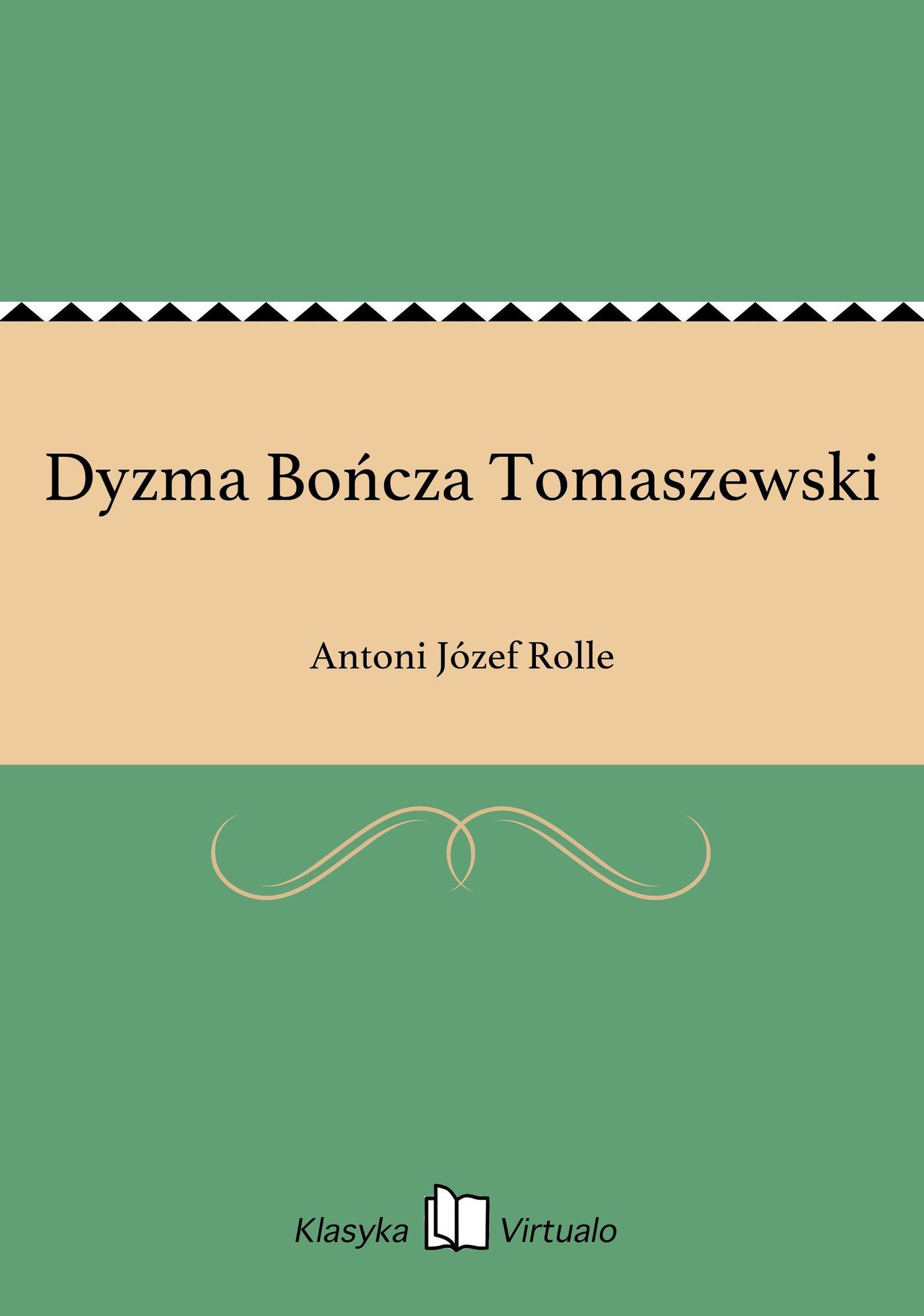 Dyzma Bończa Tomaszewski - Ebook (Książka EPUB) do pobrania w formacie EPUB