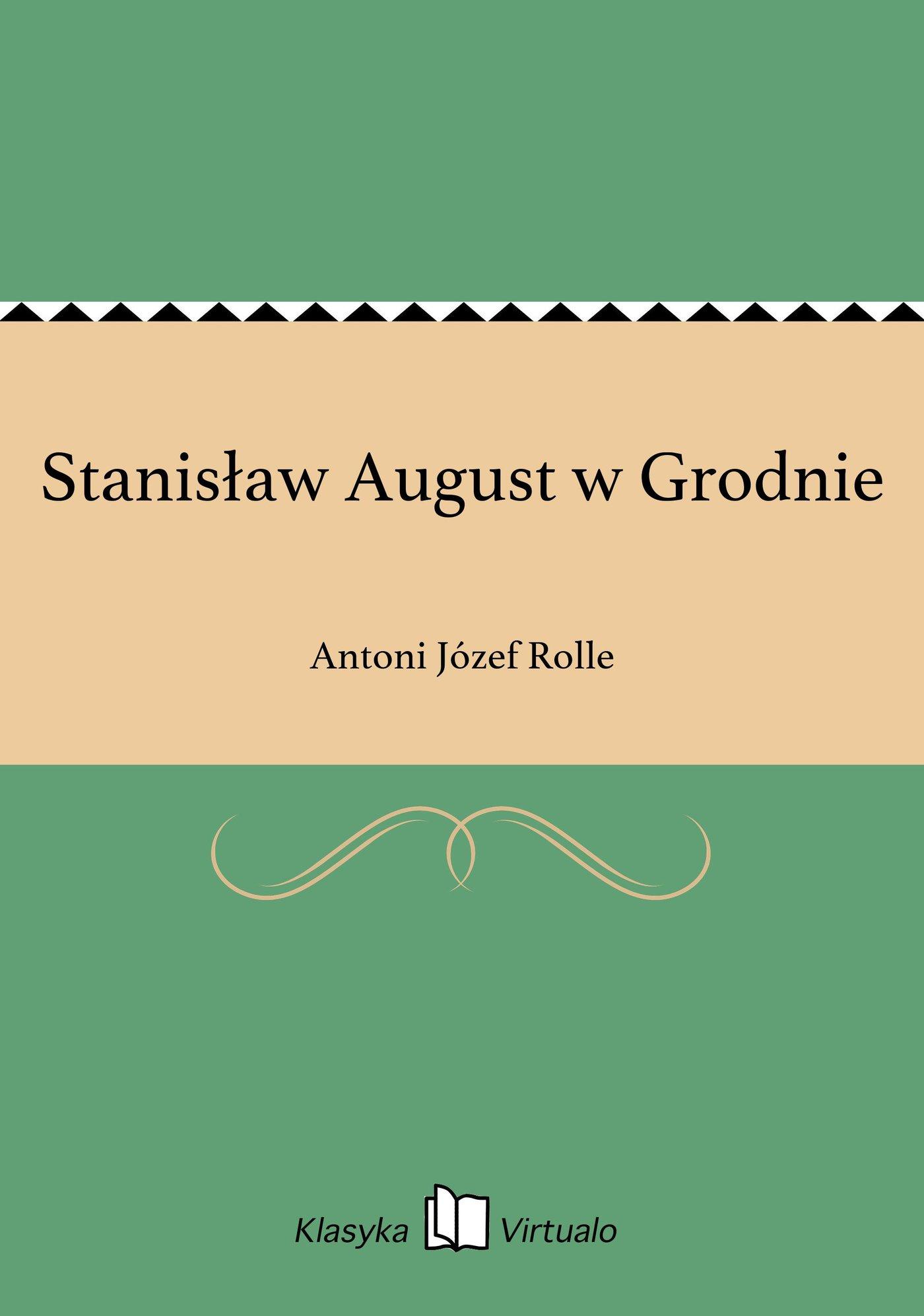 Stanisław August w Grodnie - Ebook (Książka EPUB) do pobrania w formacie EPUB