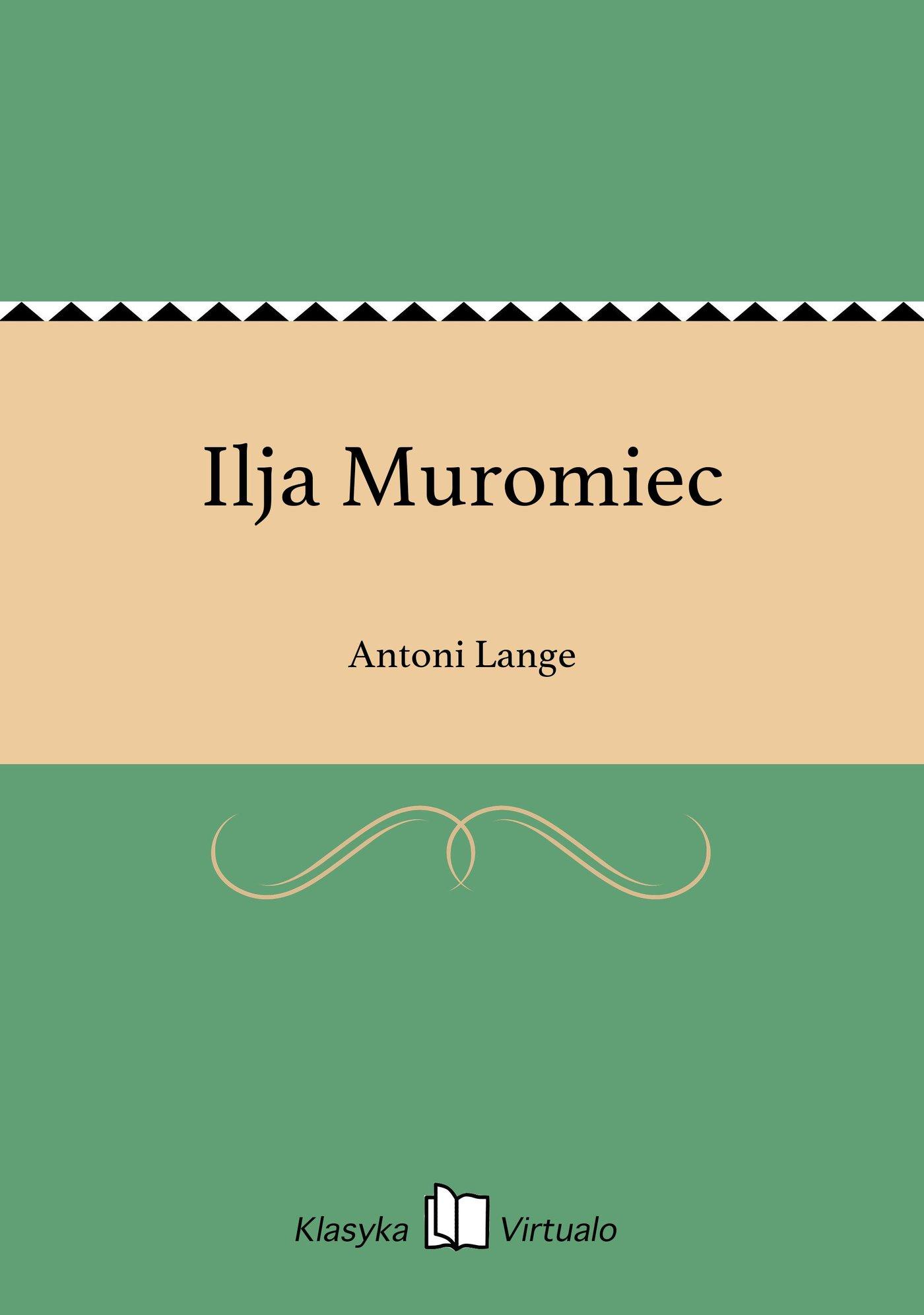 Ilja Muromiec - Ebook (Książka EPUB) do pobrania w formacie EPUB