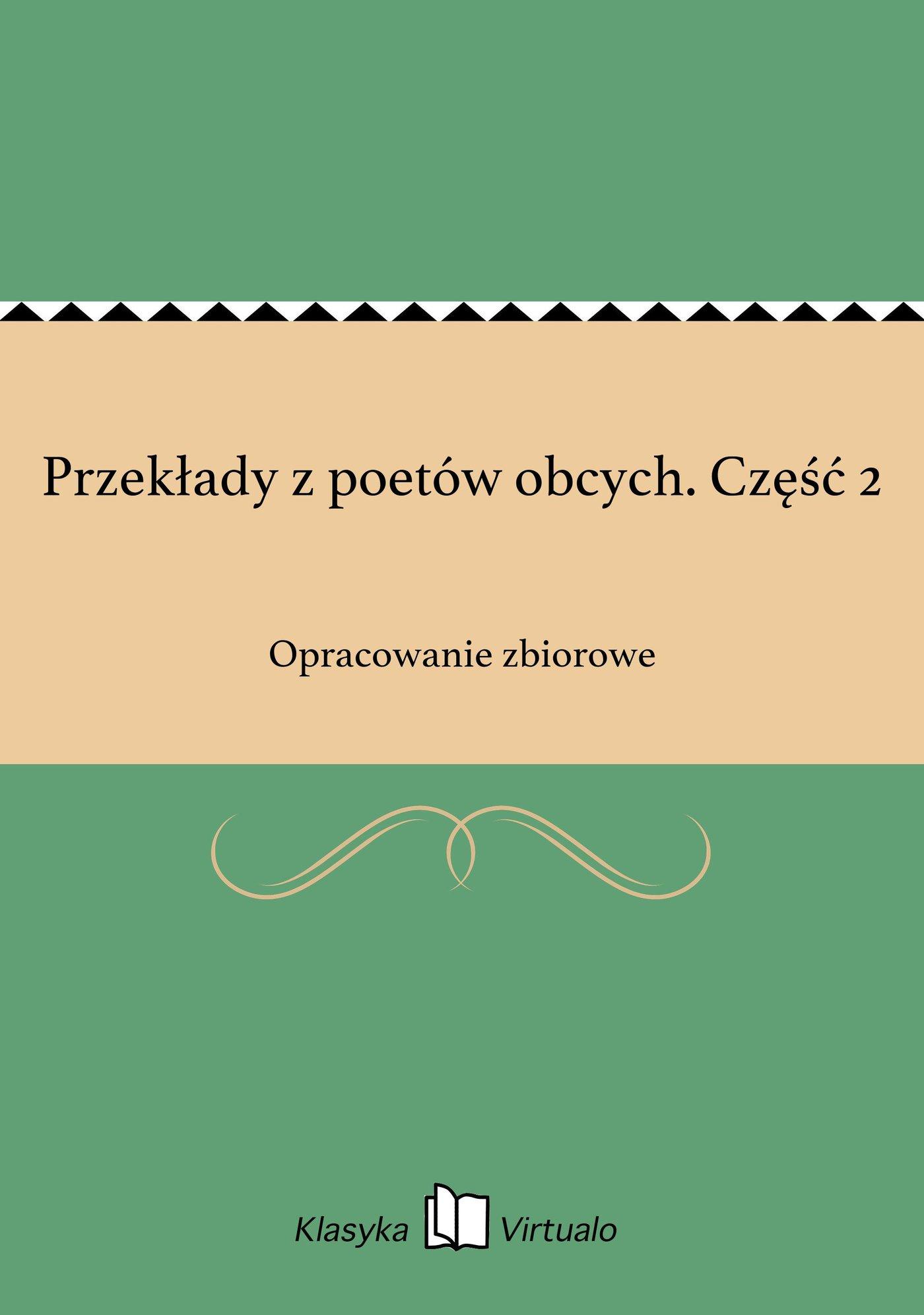 Przekłady z poetów obcych. Część 2 - Ebook (Książka EPUB) do pobrania w formacie EPUB