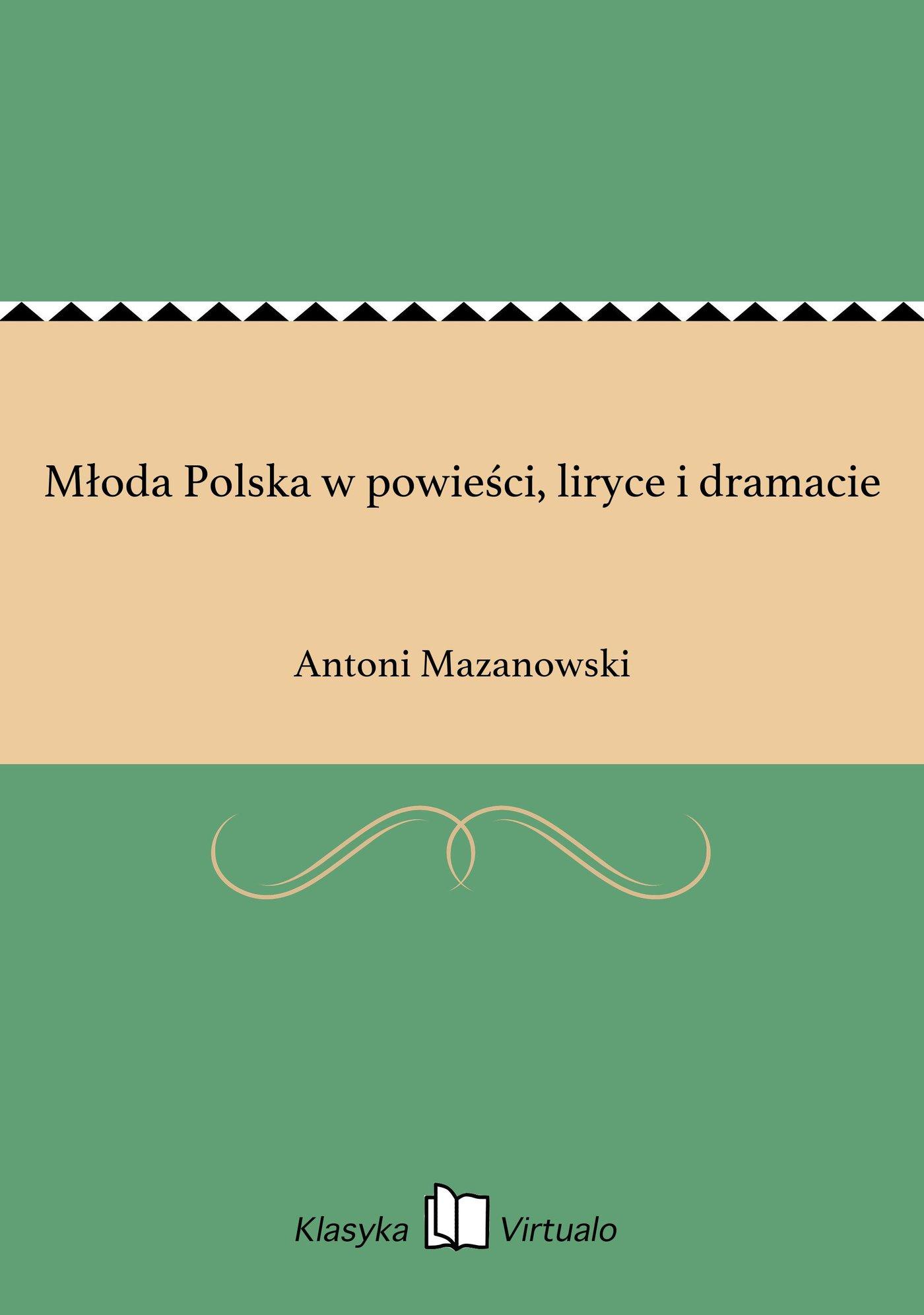 Młoda Polska w powieści, liryce i dramacie - Ebook (Książka EPUB) do pobrania w formacie EPUB