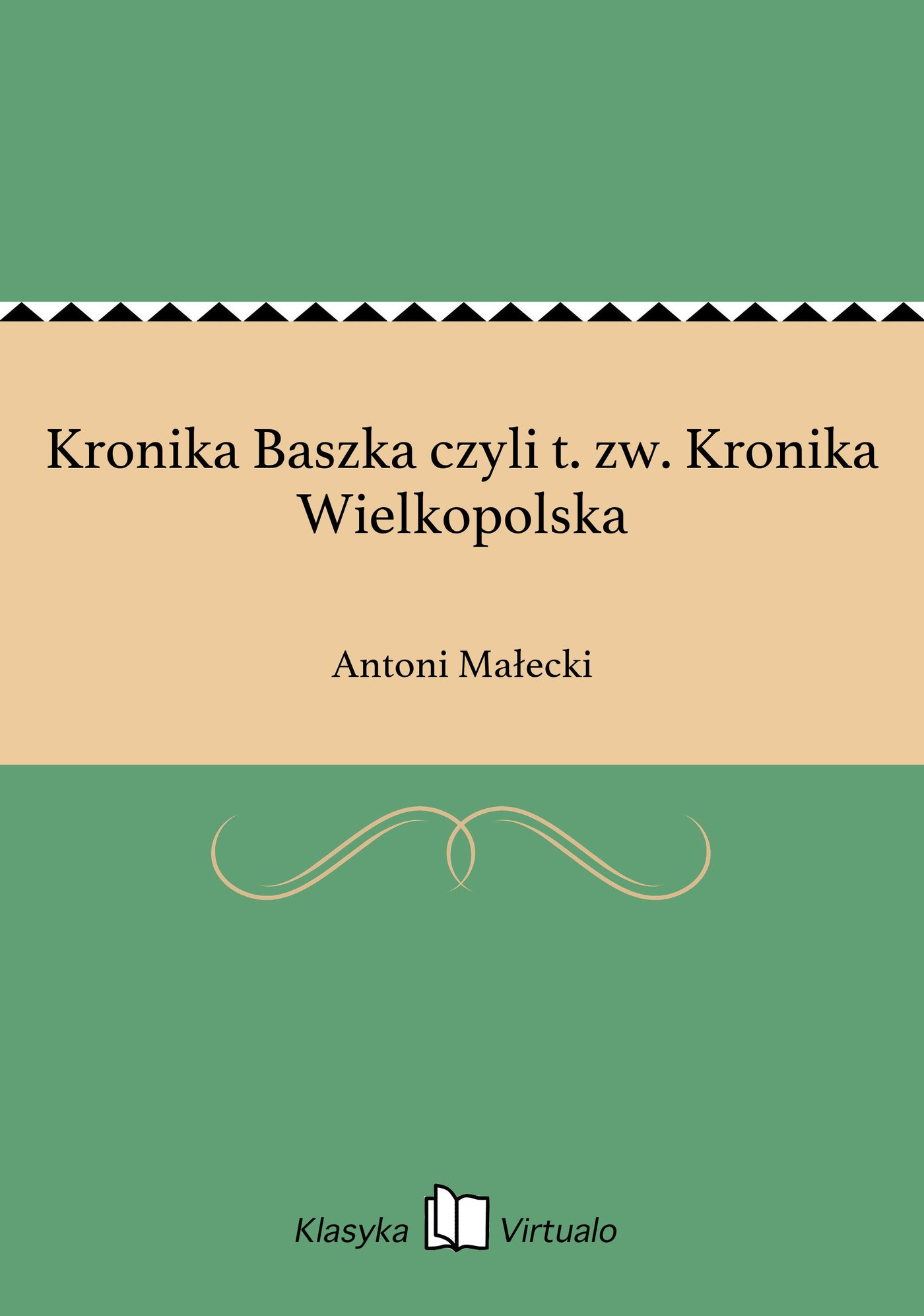 Kronika Baszka czyli t. zw. Kronika Wielkopolska - Ebook (Książka EPUB) do pobrania w formacie EPUB